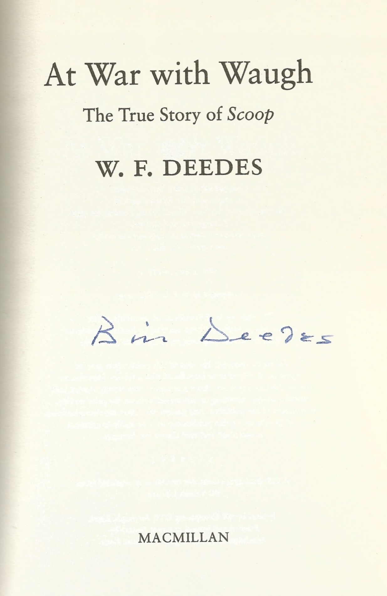 W.F. Deedes. A War With Waugh, The Real Story Of Scoop. A WW2 First Edition Hardback book in good - Image 2 of 2