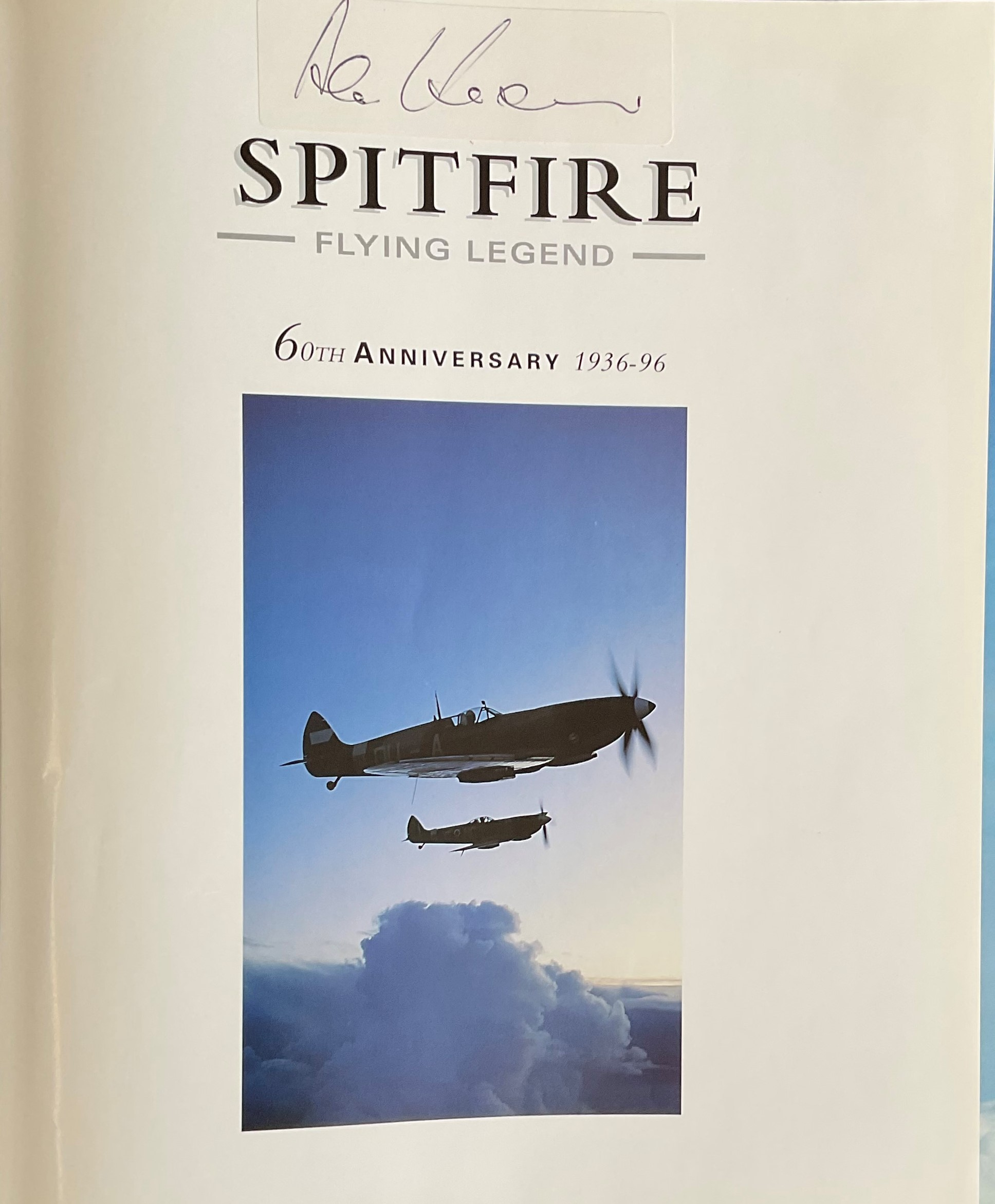 John Dibbs and Tony Holmes. Spitfire Flying Legend. 60th anniversary 1936 96. Second Edition - Image 3 of 3