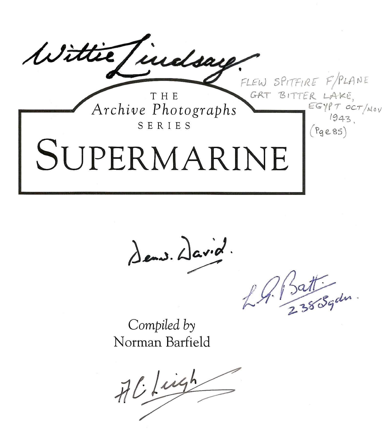 WW2. Norman Barfielf, SUPERMARINE Paperback Multi Signed book. First Edition. Good condition. All