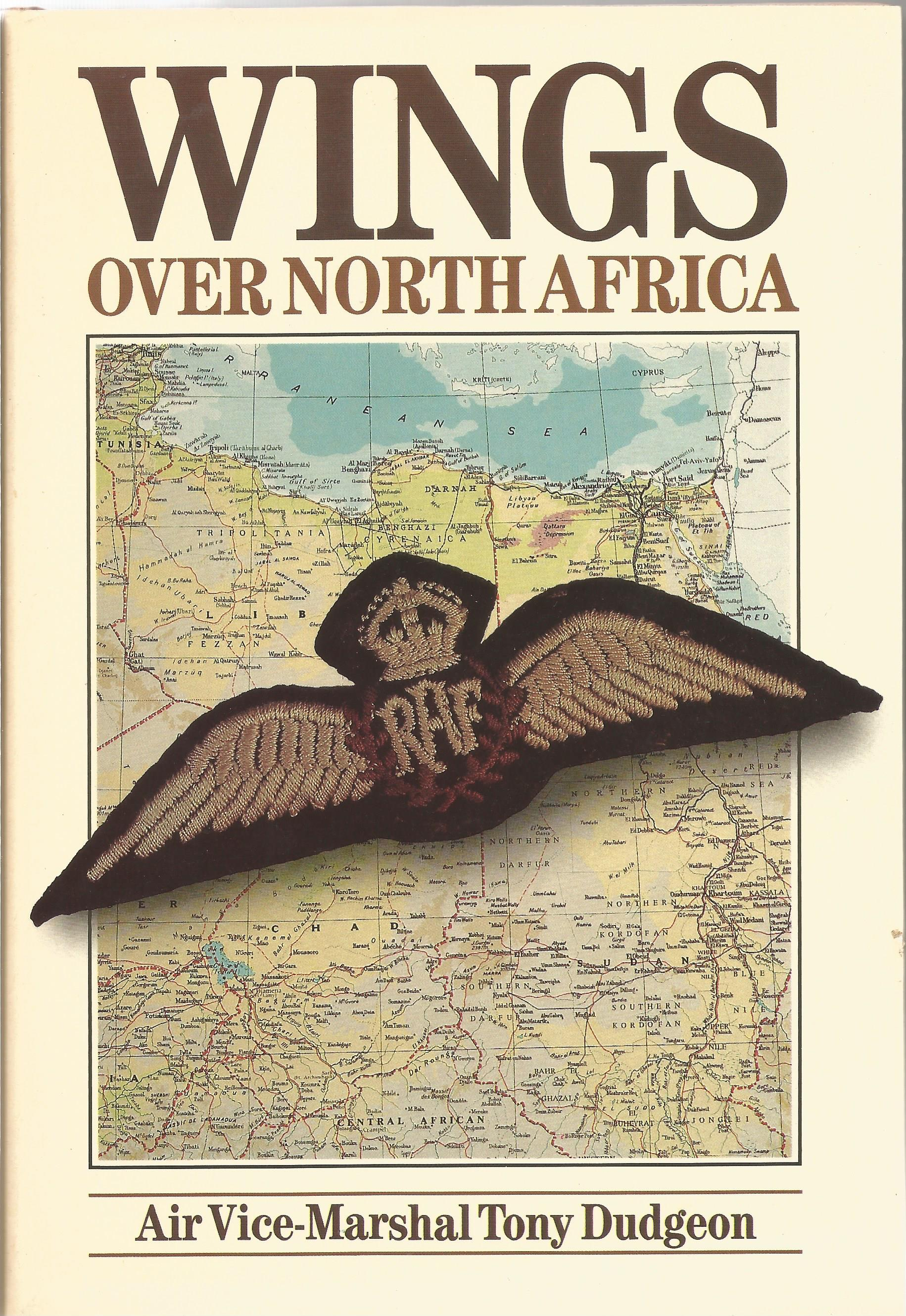 Air Vice Marshal Tommy Dudgeon. Wings Over North Africa. A WW2 First Edition Multi Signed hardback - Image 3 of 3