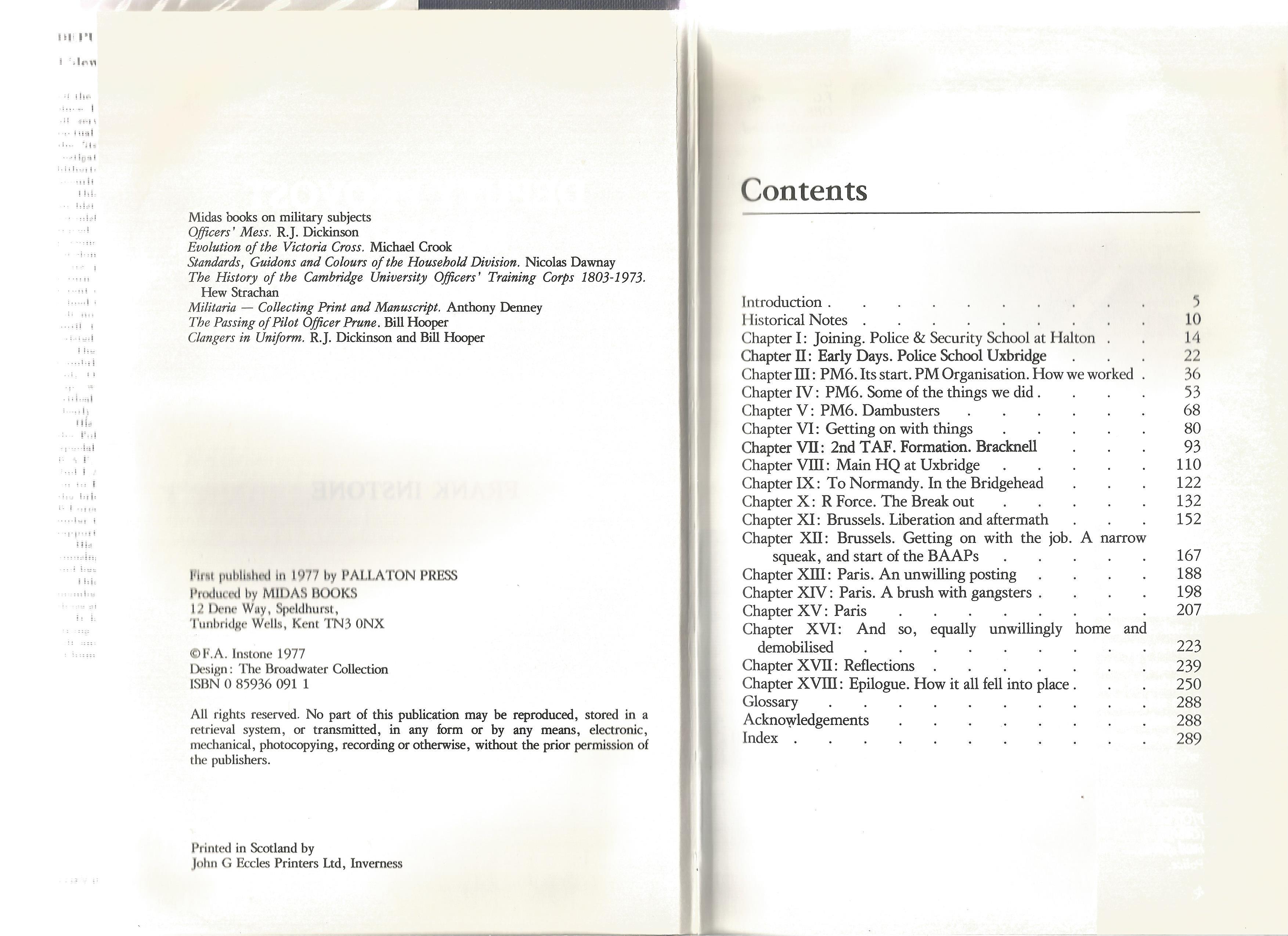 F A Instone. Deputy Provost Marshal D.P.M I Slew My Dragon. A WW2 hardback First edition book.
