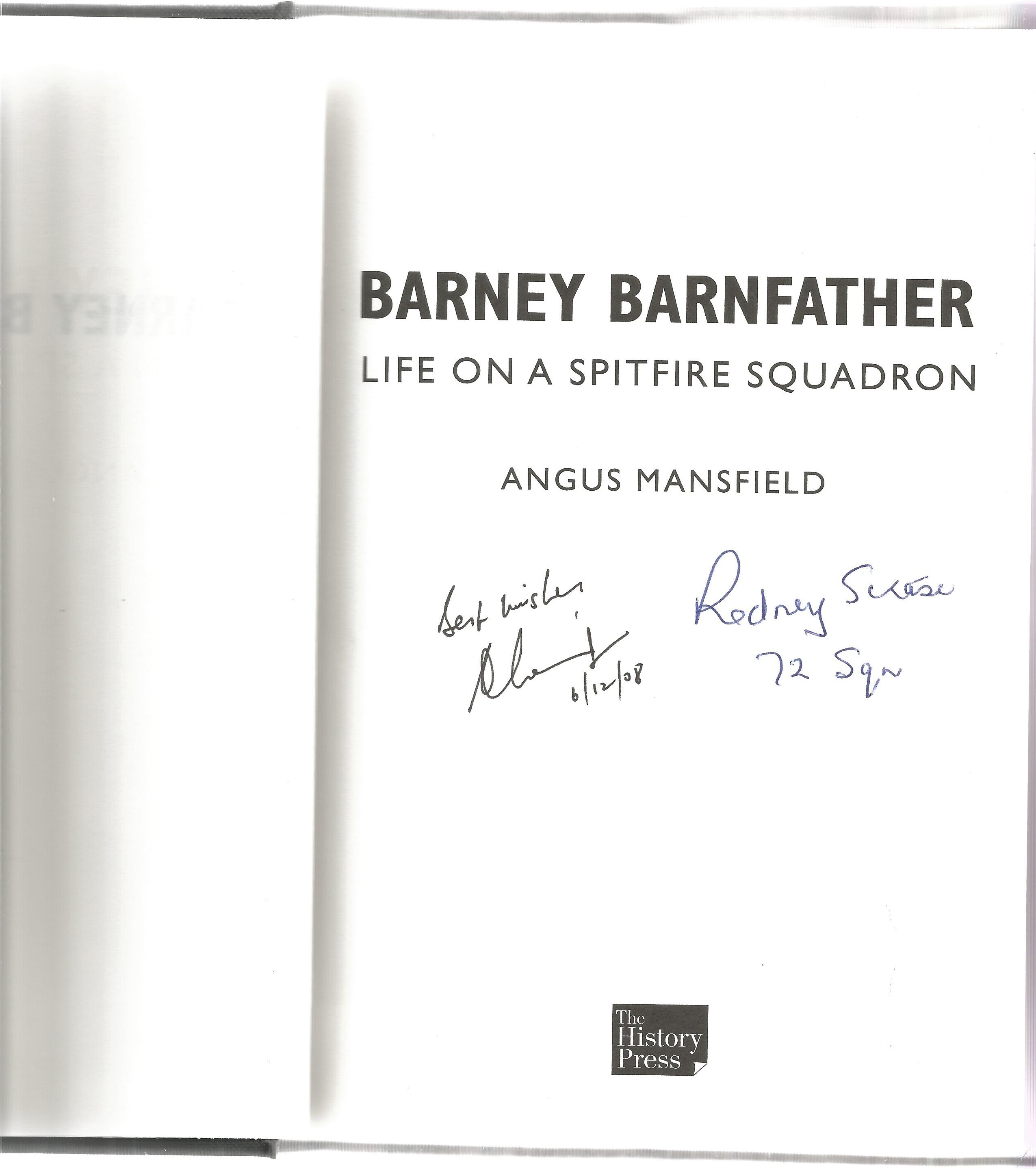 Angus Mansfield. Barney Barnfather Life On A Spitfire Squadron. A WW2 First Edition Hardback book. - Image 2 of 3