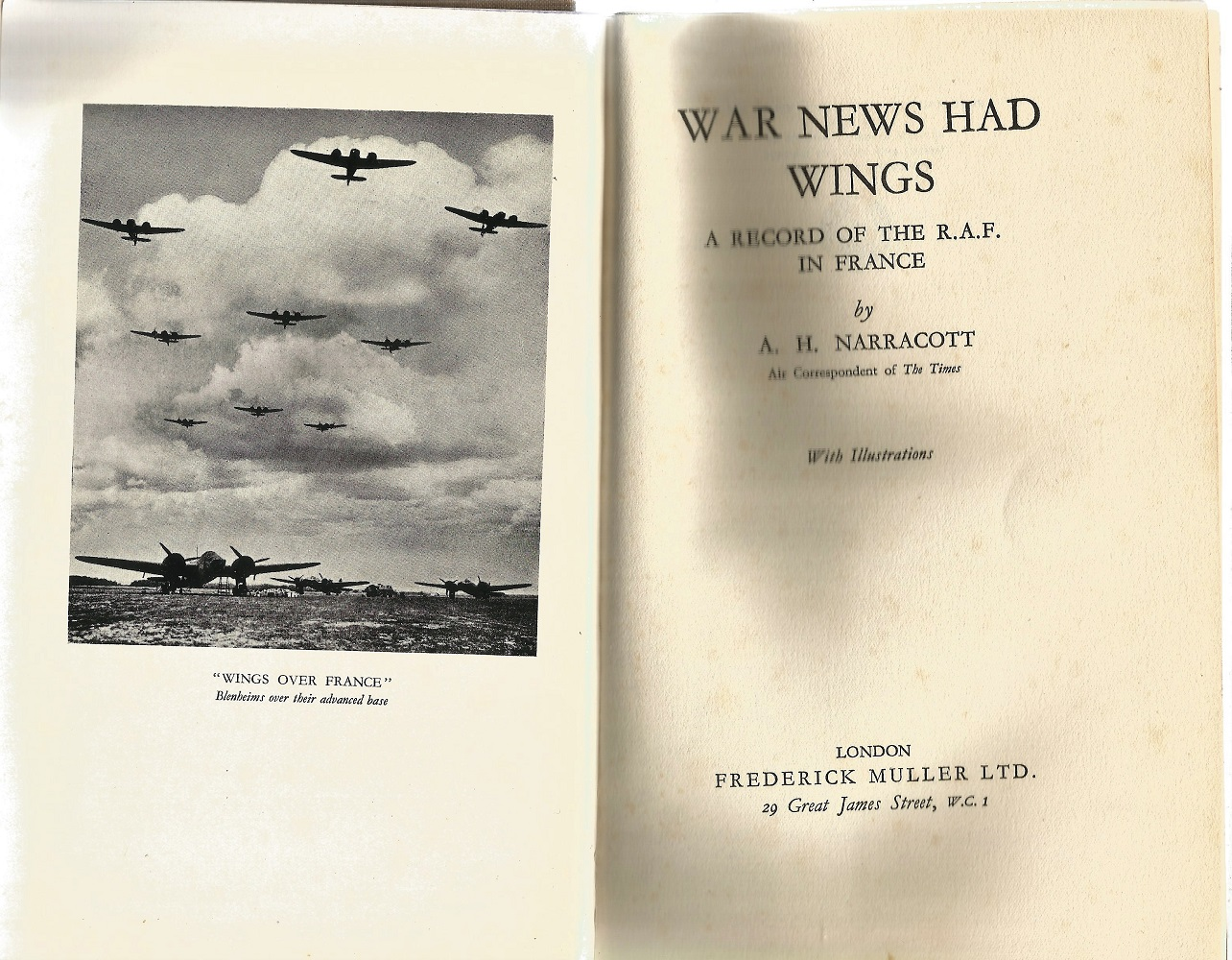 A H Narracott. War News Had Wings. A First Edition Multi Signed hardback book. Multi signed by 73 - Image 2 of 3