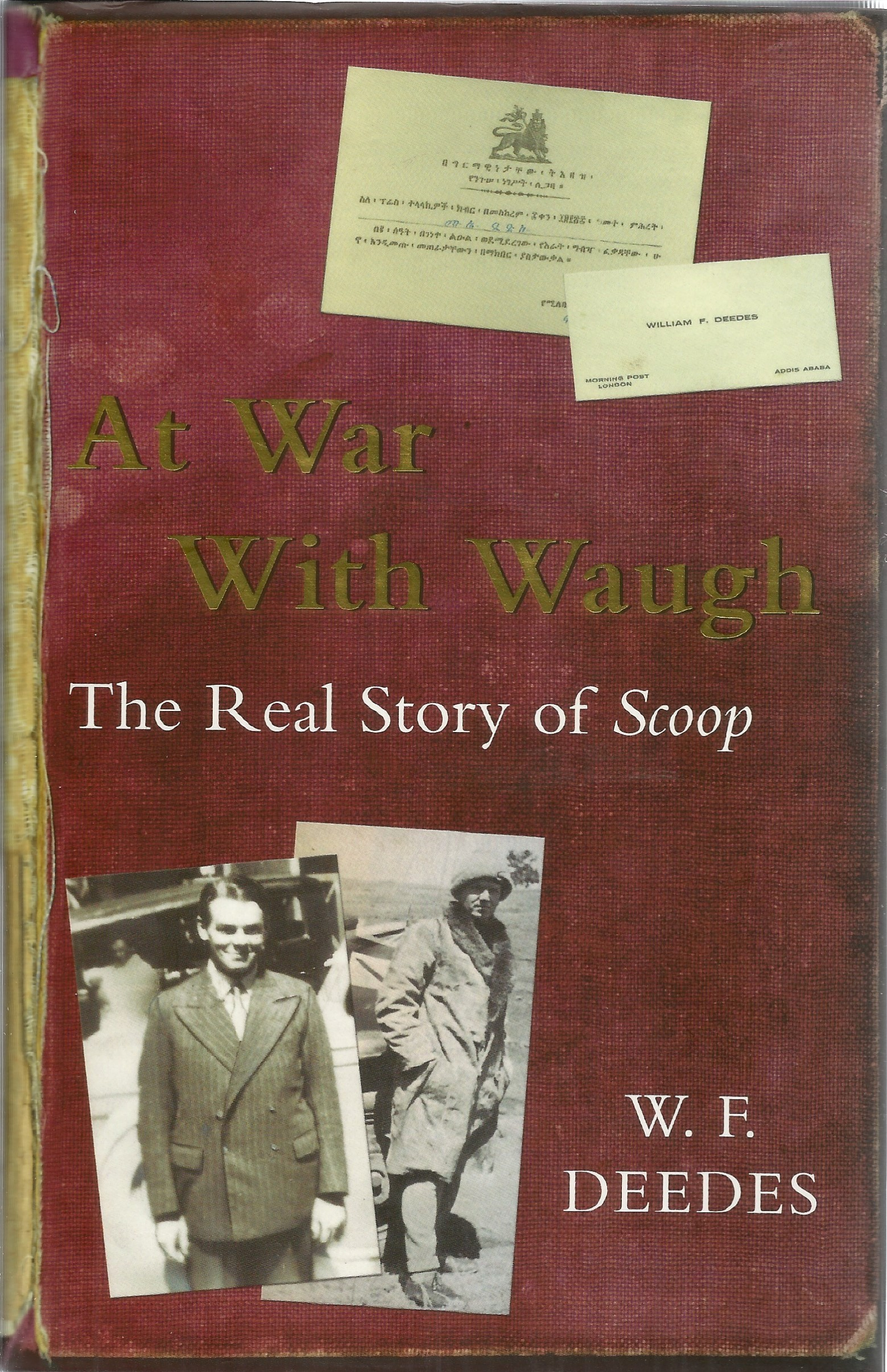 W.F. Deedes. A War With Waugh, The Real Story Of Scoop. A WW2 First Edition Hardback book in good