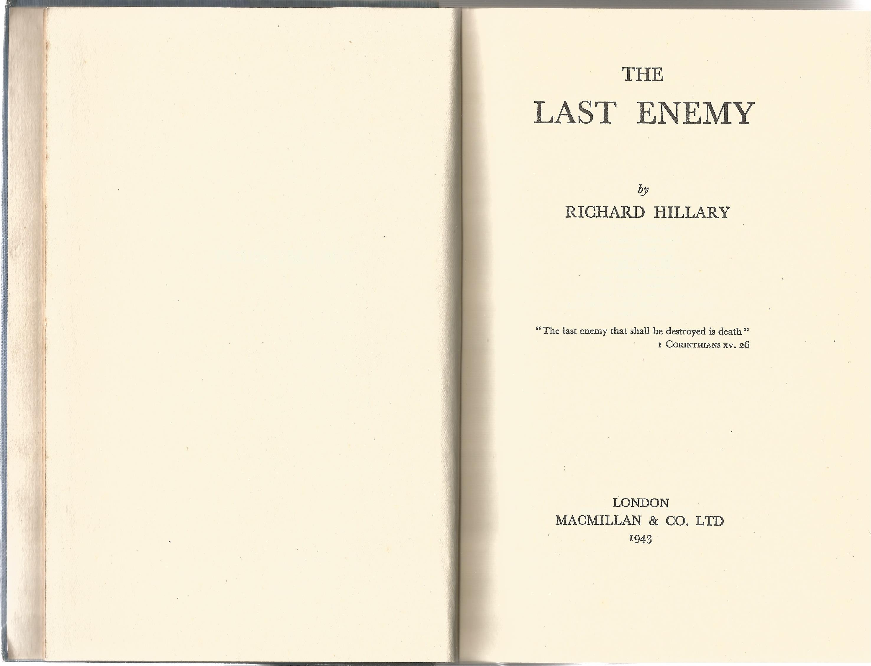 Richard Hillary. The Last Enemy. A Signed hardback book. Signed inside by an Elizabeth Wilkinson - Image 3 of 3