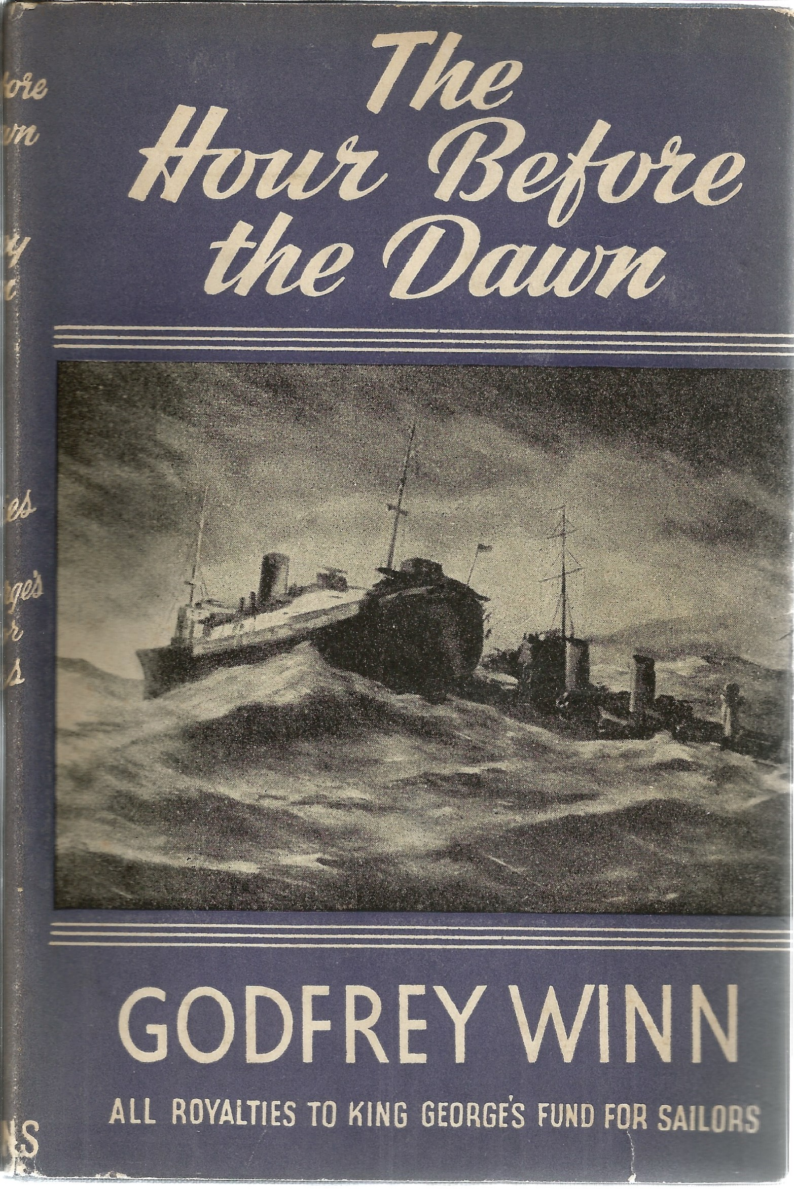 Godfrey Winn. The Hour Before The Dawn. A WW2 Hardback book, showing signs of age. Signed and