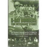Stephen Darlow. D Day Bombers: The Veterans Story. RAF bomber Command and the US eighth air force