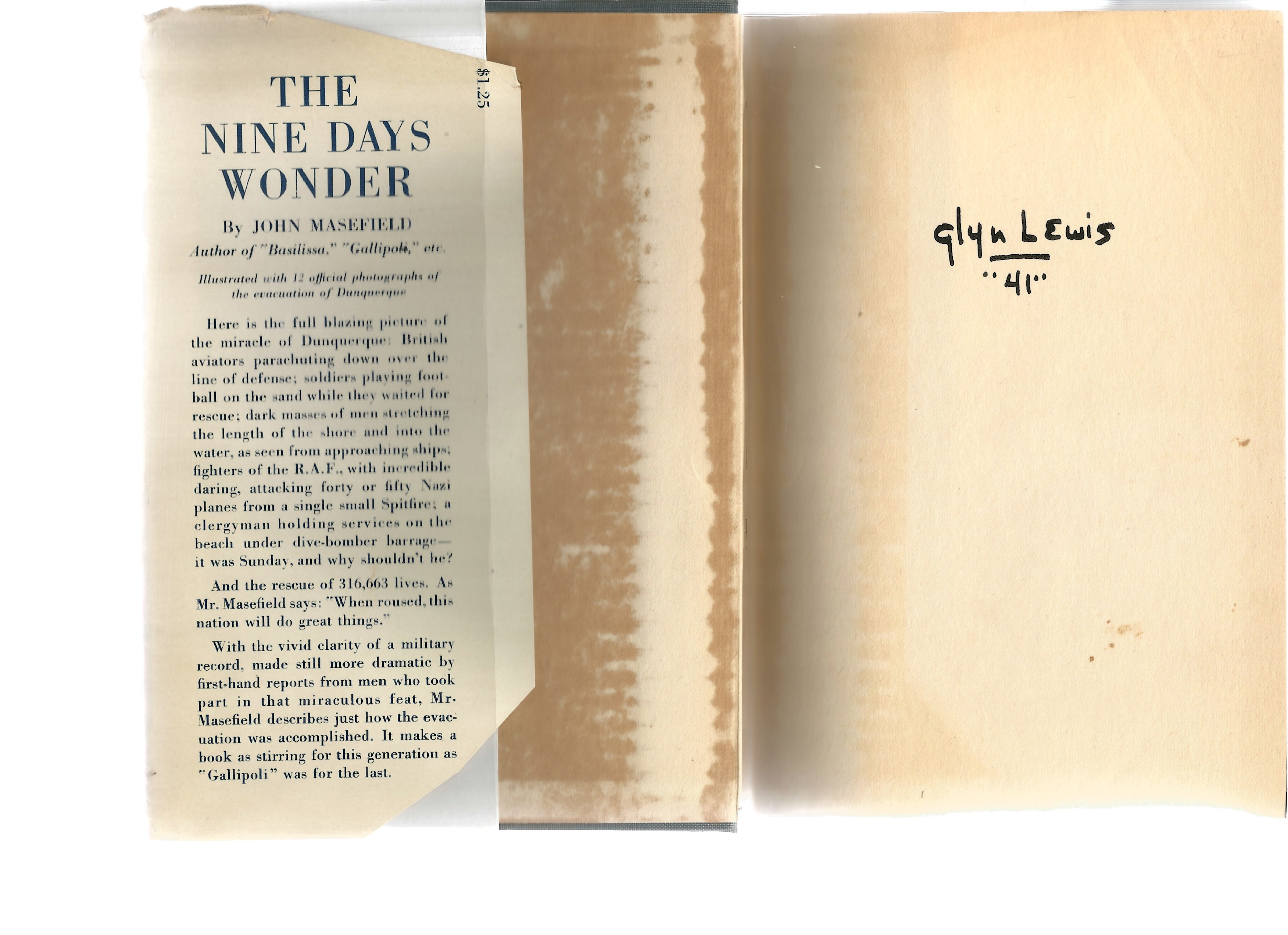 John Masefield. The Nine Days Wonder. May 26th, 1940, June 3rd, 1940. a ww2 hardback first edition