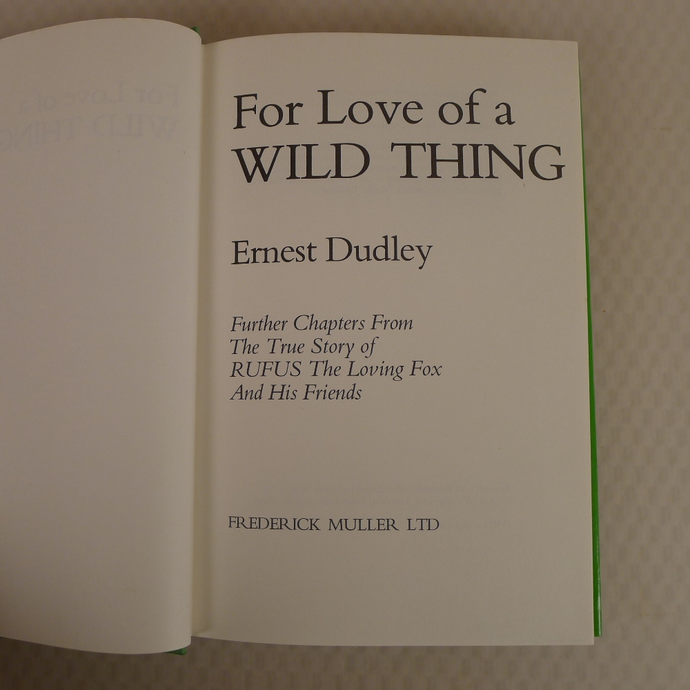 4 x various vintage hardback books on foxes comprising For the Love of a Wild Thing by Ern Dudley - Image 3 of 11