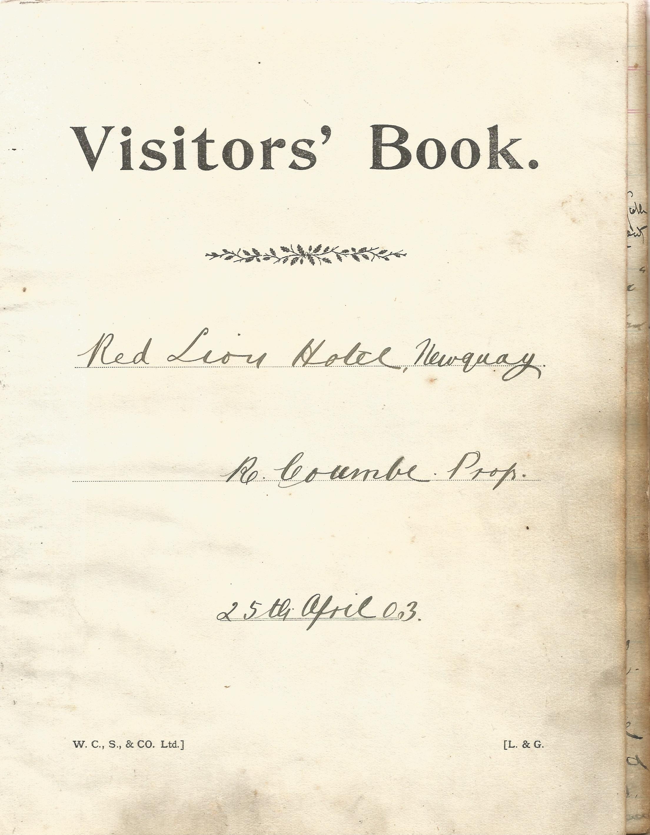 Visitors Book Red Lion Hotel Newquay with dates and Name & Address of their guests 1903 1930 at - Image 2 of 8