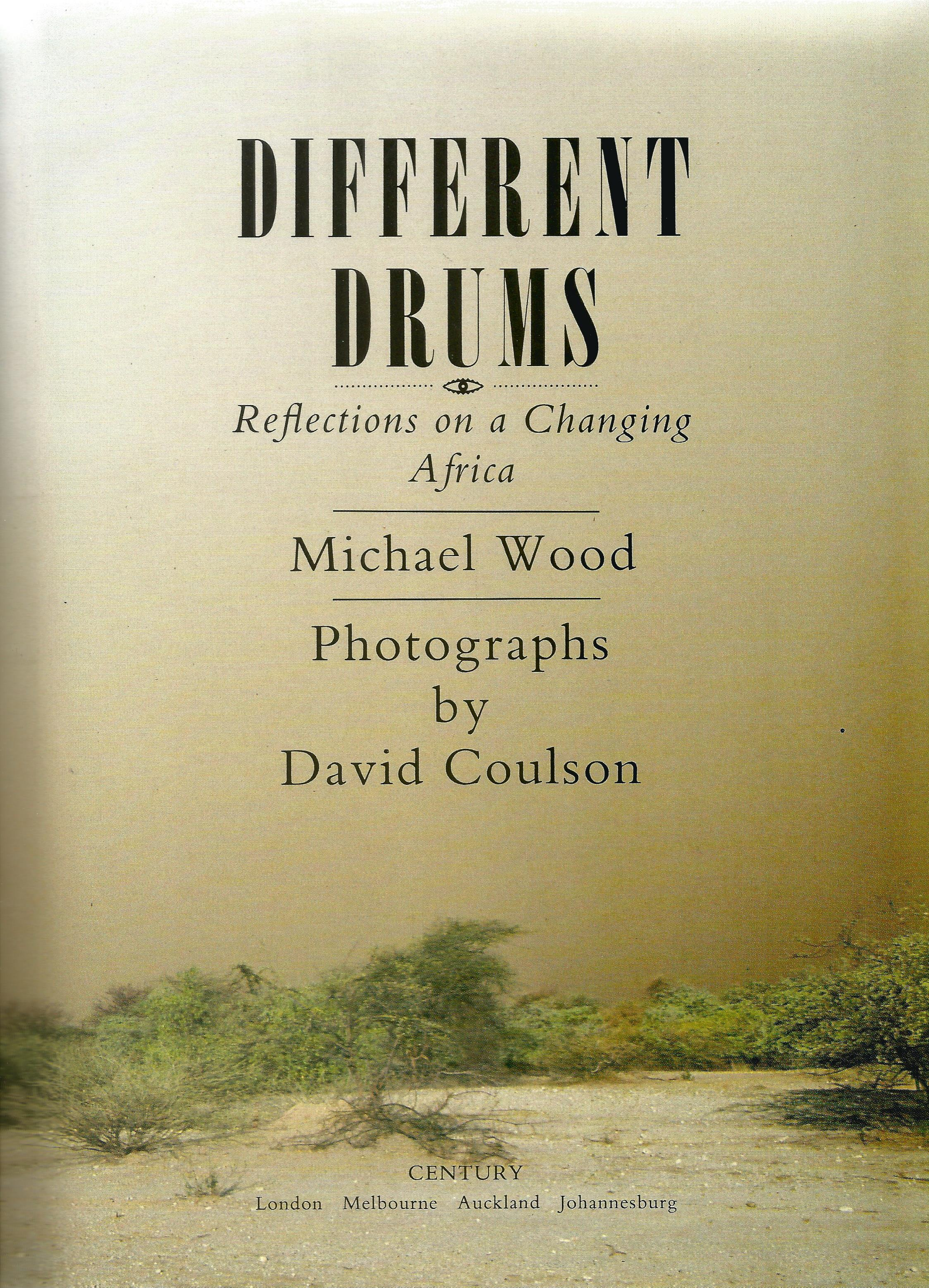 Signed Hardback Book Different Drums Reflections on a changing Africa by Michael Wood with photos by - Image 3 of 7
