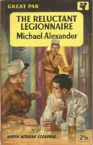 Softback Book The Reluctant Legionnaire by Michael Alexander 1938 published by Pan Books Ltd some
