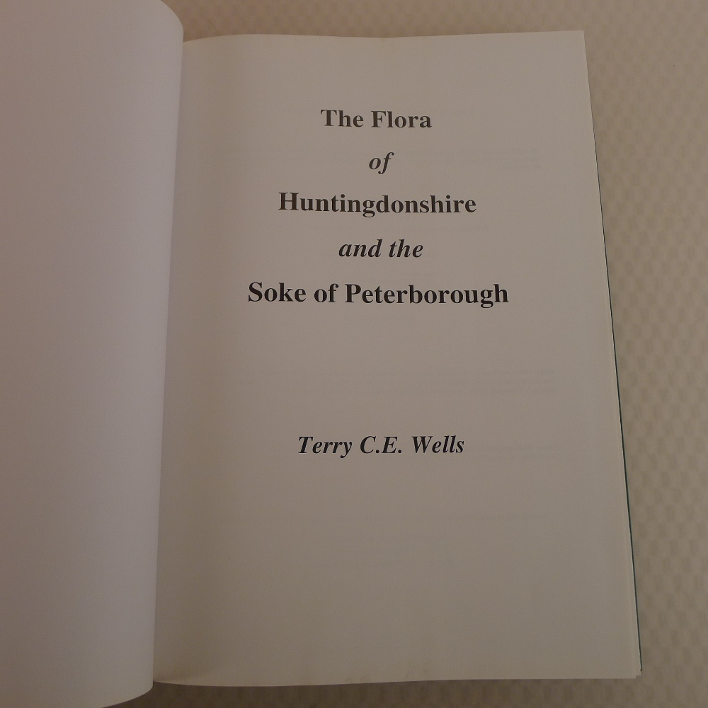 The Flora of Huntingdonshire and the Soke of Peterborough by Terry C E Wells published by - Image 4 of 6