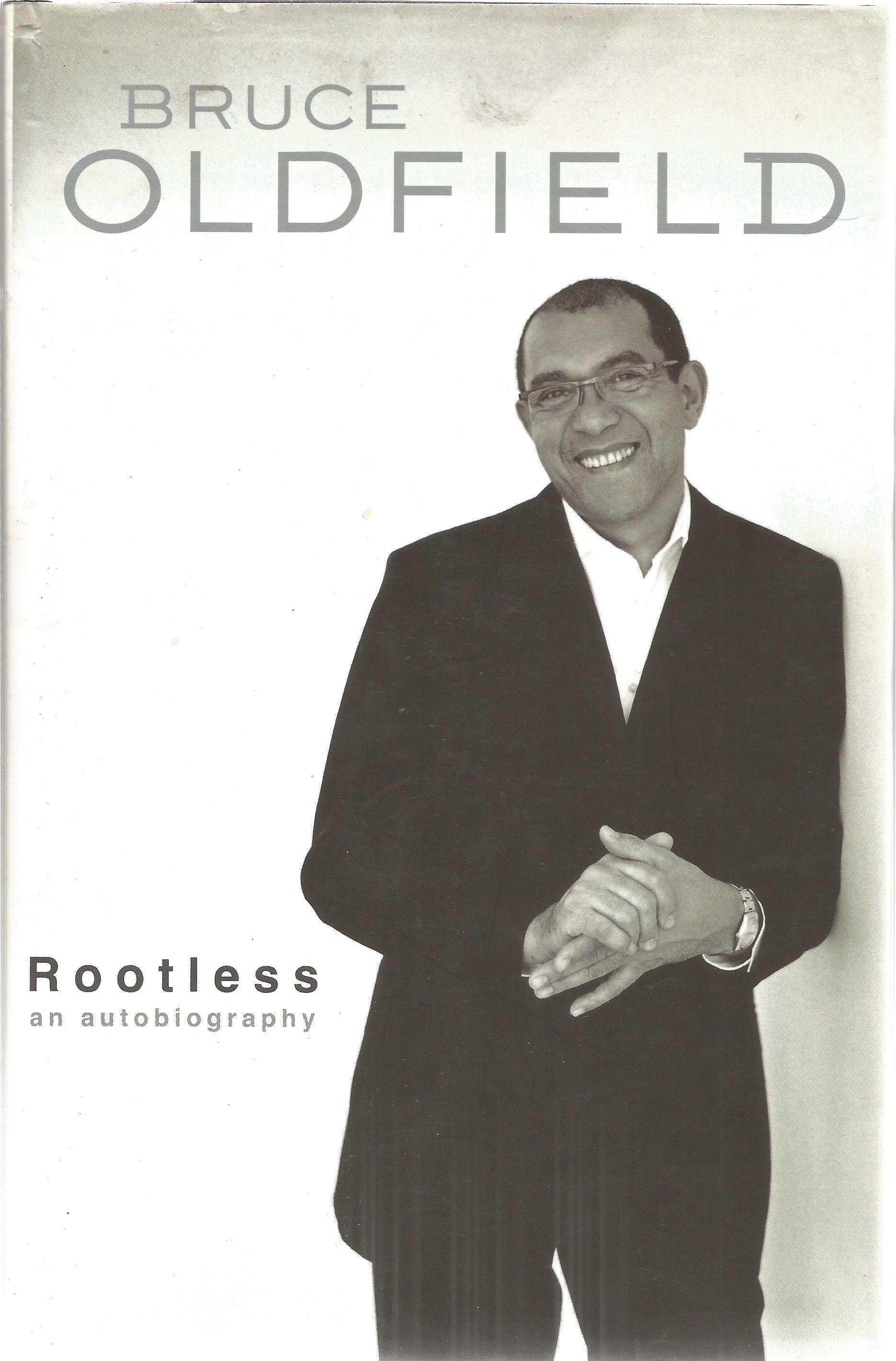 Bruce Oldfield signed autobiography Rootless. This hardback book has a dedicated signature
