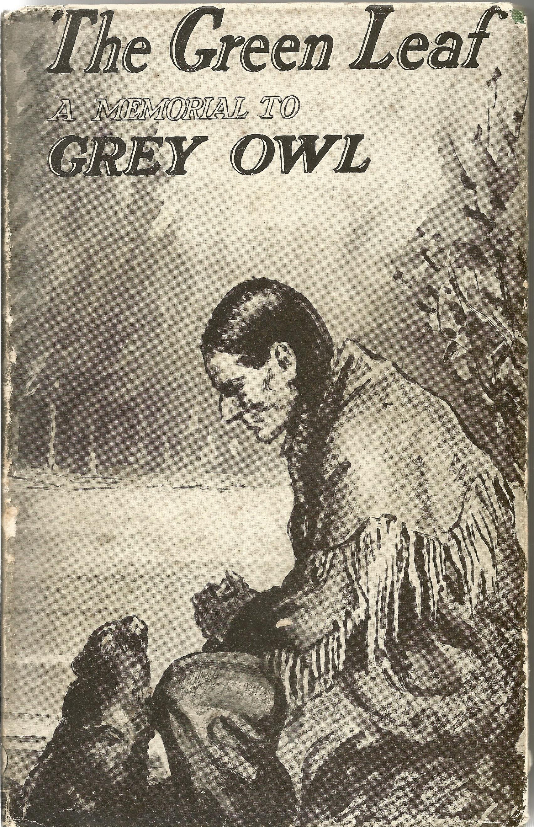 Signed & Framed 8 x10 Picture of Grey Owl, plus Hardback Book The Green Leaf A Tribute to Grey Owl