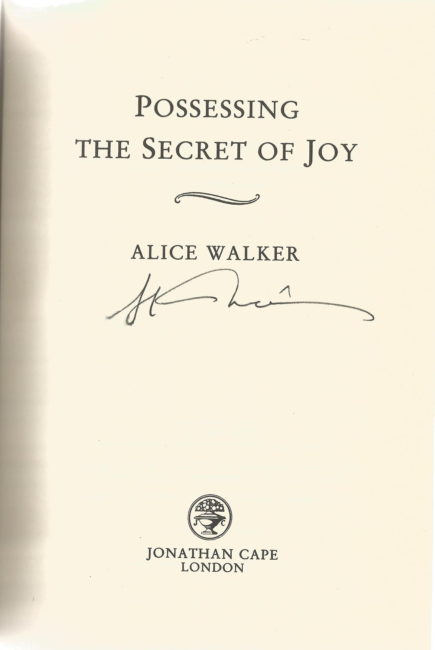 Alice Walker Hardback Book Possessing the Secret of Joy signed by the Author on the Title Page First - Image 2 of 2
