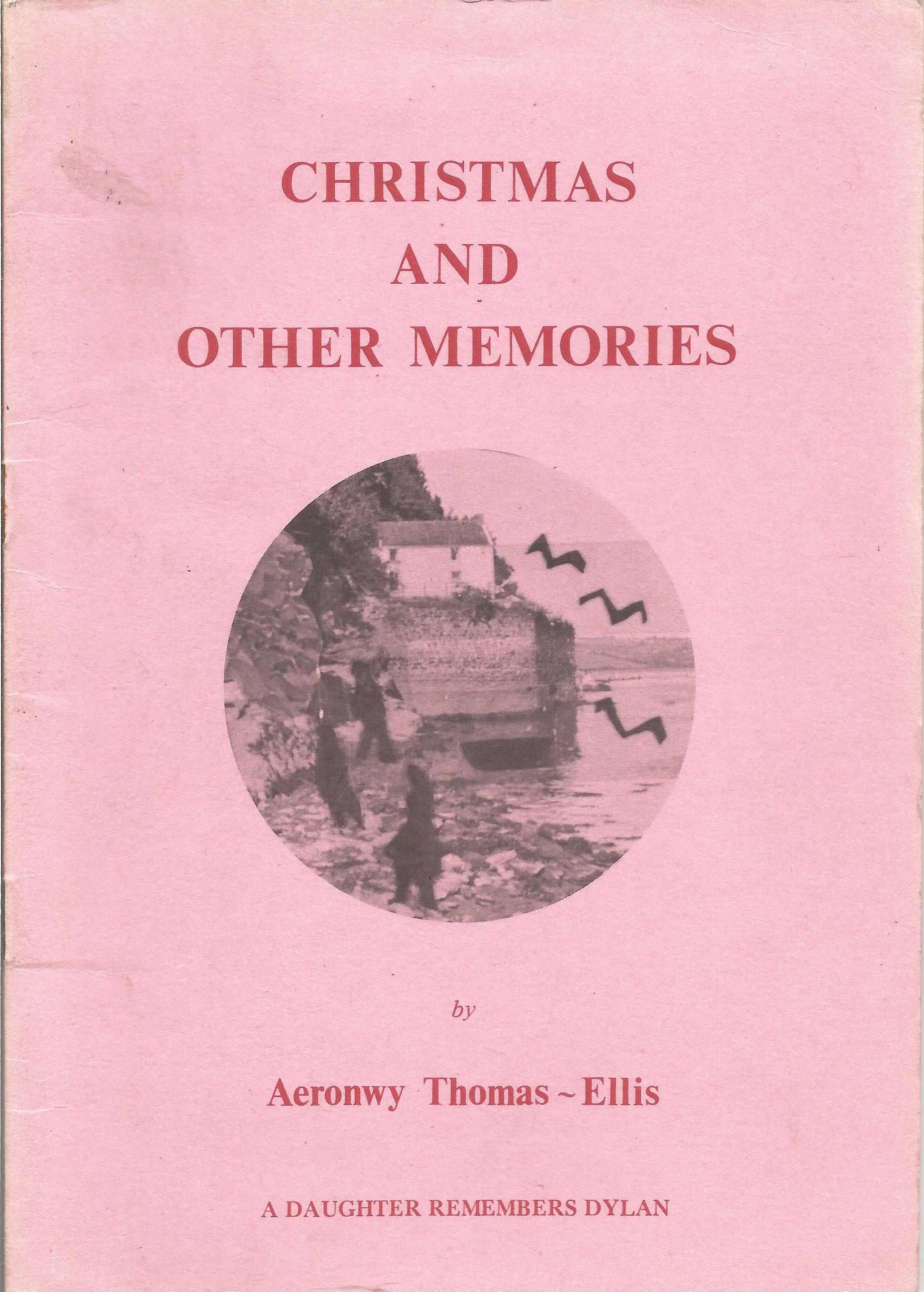 Aeronwy Thomas Ellis Paperback Book Christmas and other Memories signed by the Author on the Title
