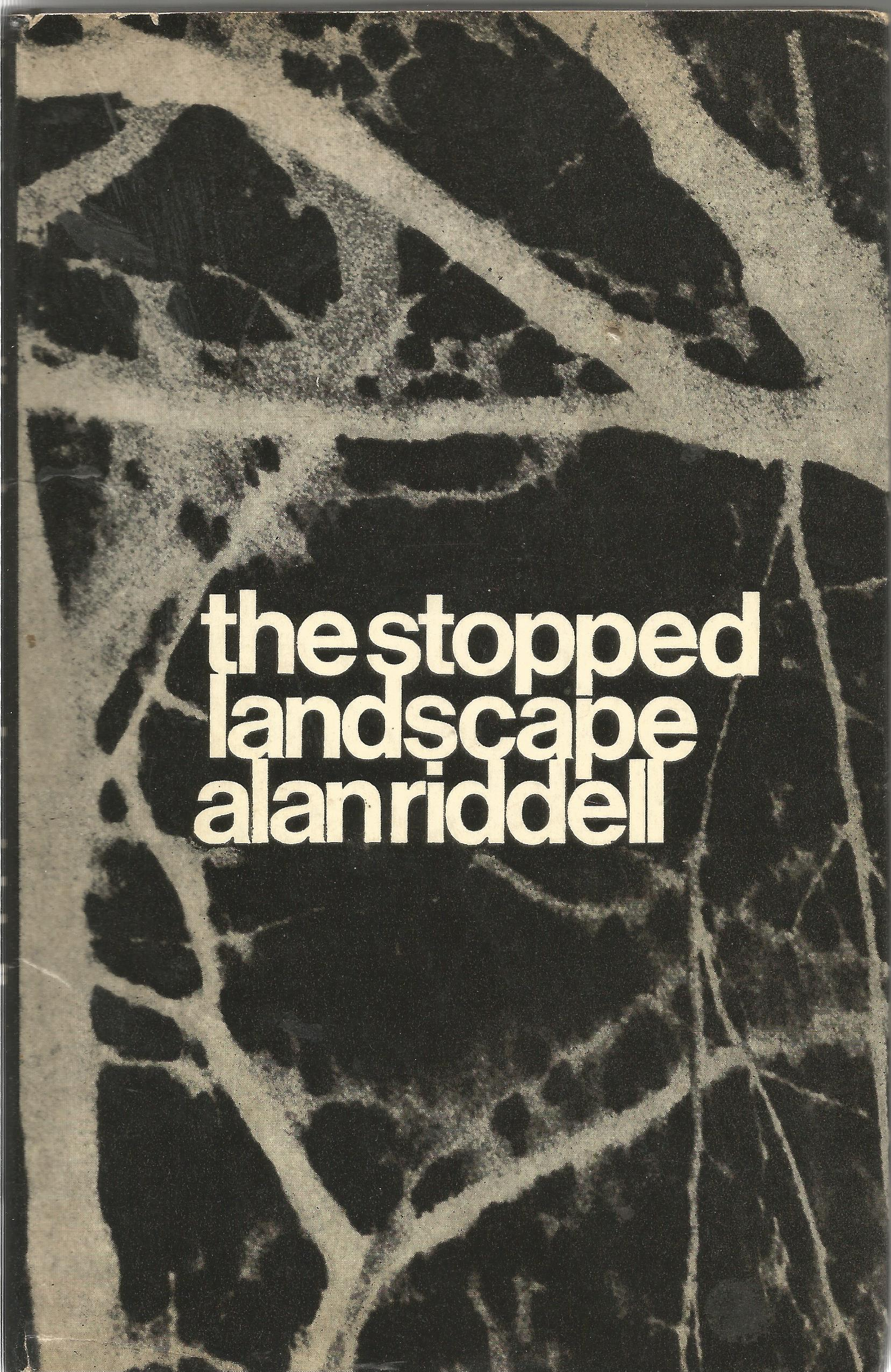 Alan Riddell Hardback Book The Stopped Landscape 1968 signed by the Author on the First Page and