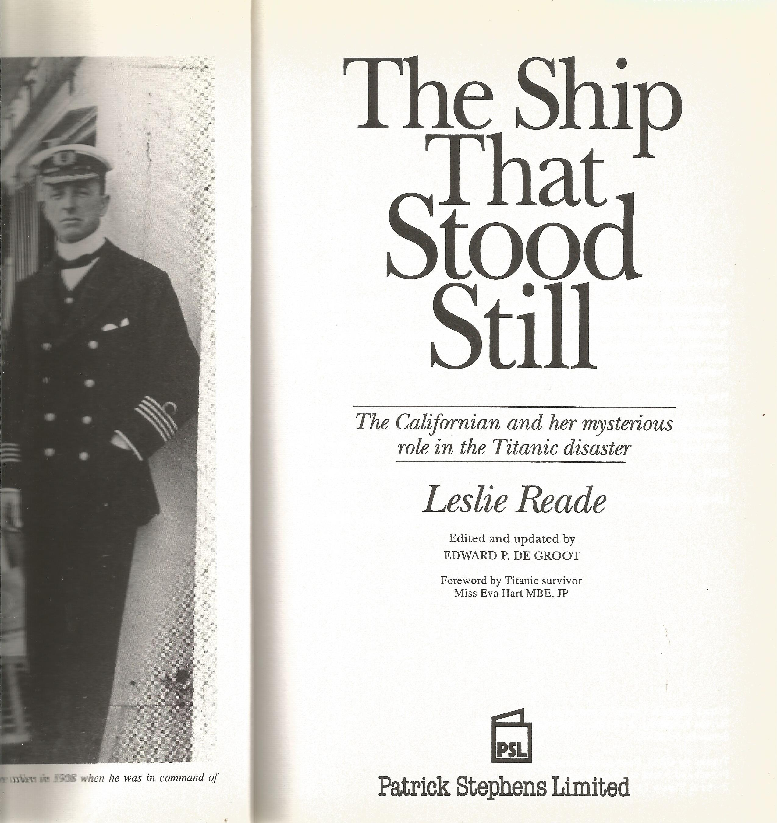 Titanic The Ship that Stood Still hardback unsigned book by Leslie Reade. With duct jacket very good - Image 2 of 2