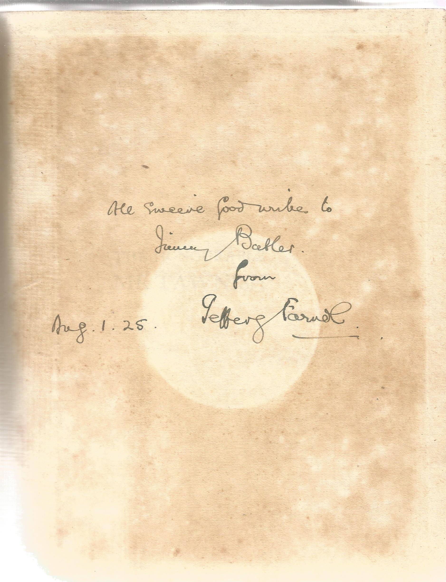 Jeffery Farnol signed vintage hardback book The Honourable Mr Tawnish. Published in 1913 this book - Image 2 of 3