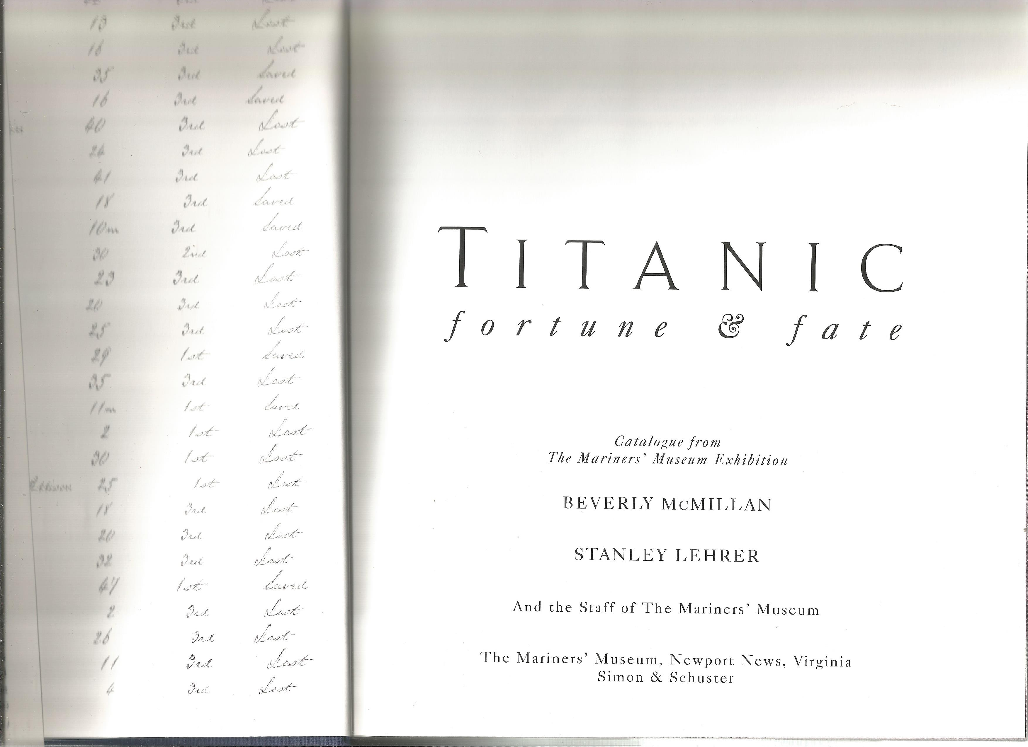 Titanic Fortune and Fate unsigned hardback book. 1998 Mariners Musuem edition. Very Good - Image 2 of 2