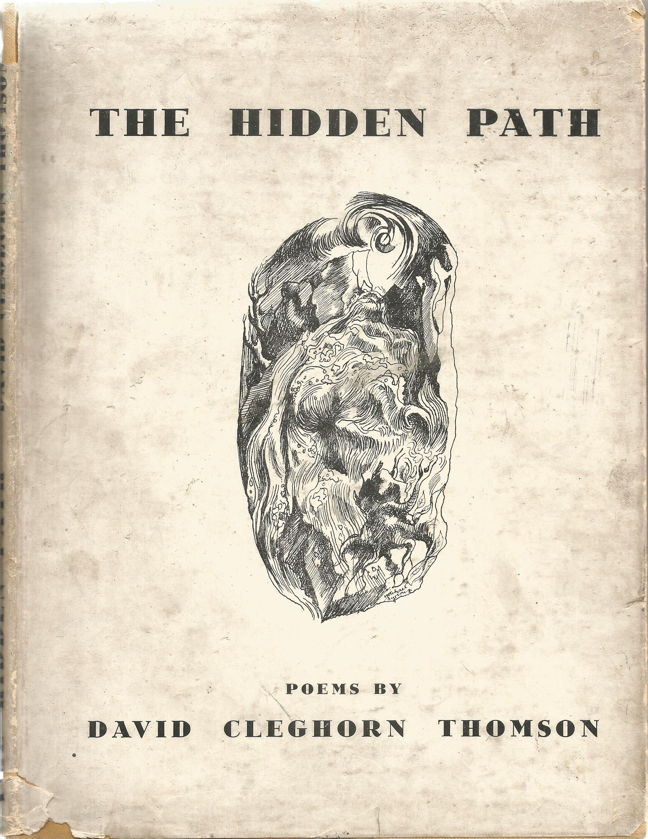 David Cleghorn Thomson Hardback Book The Hidden Path 1943 signed by the Author on the First Page and