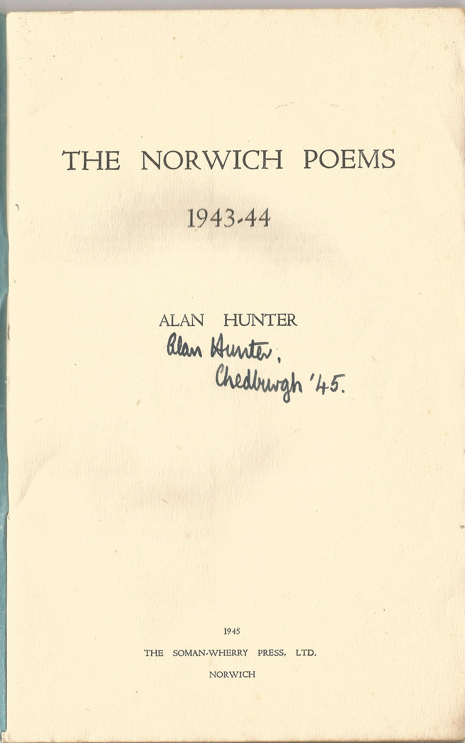 Alan Hunter Paperback Book The Norwich Poems signed by the Author on the Title Page and dated 1945 - Image 2 of 2