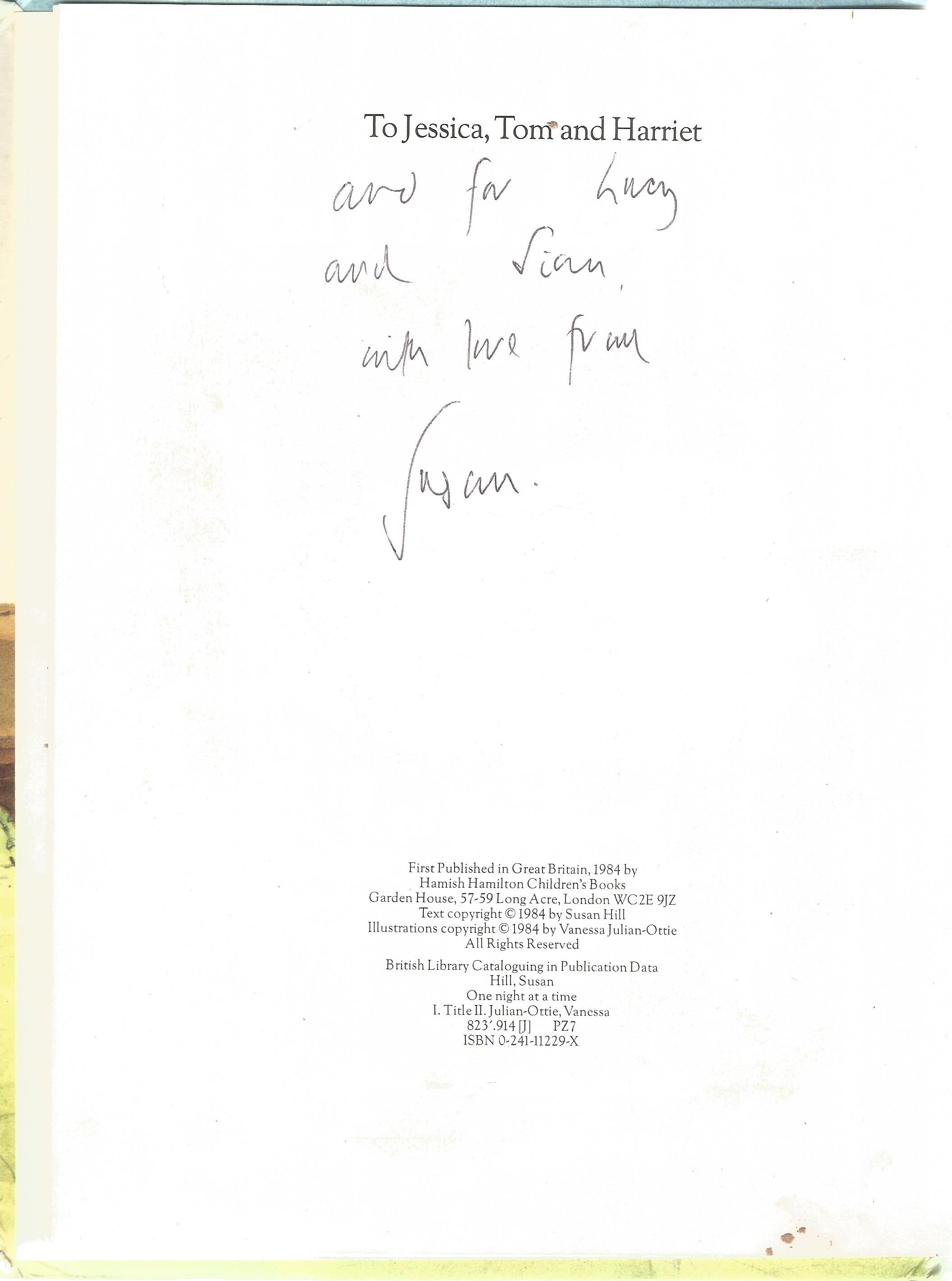 Susan Hill Hardback Book One night at a Time signed by the Author on the back of the Title Page - Image 2 of 2