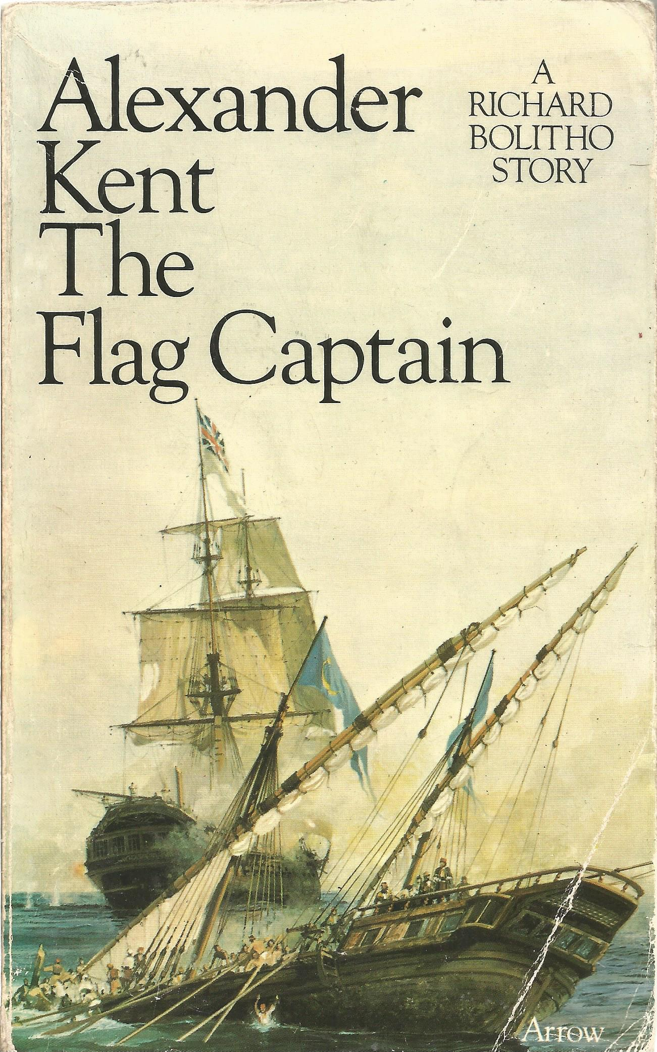 Alexander Kent Paperback Book The Flag Captain signed by the Author on the Title Page some minor