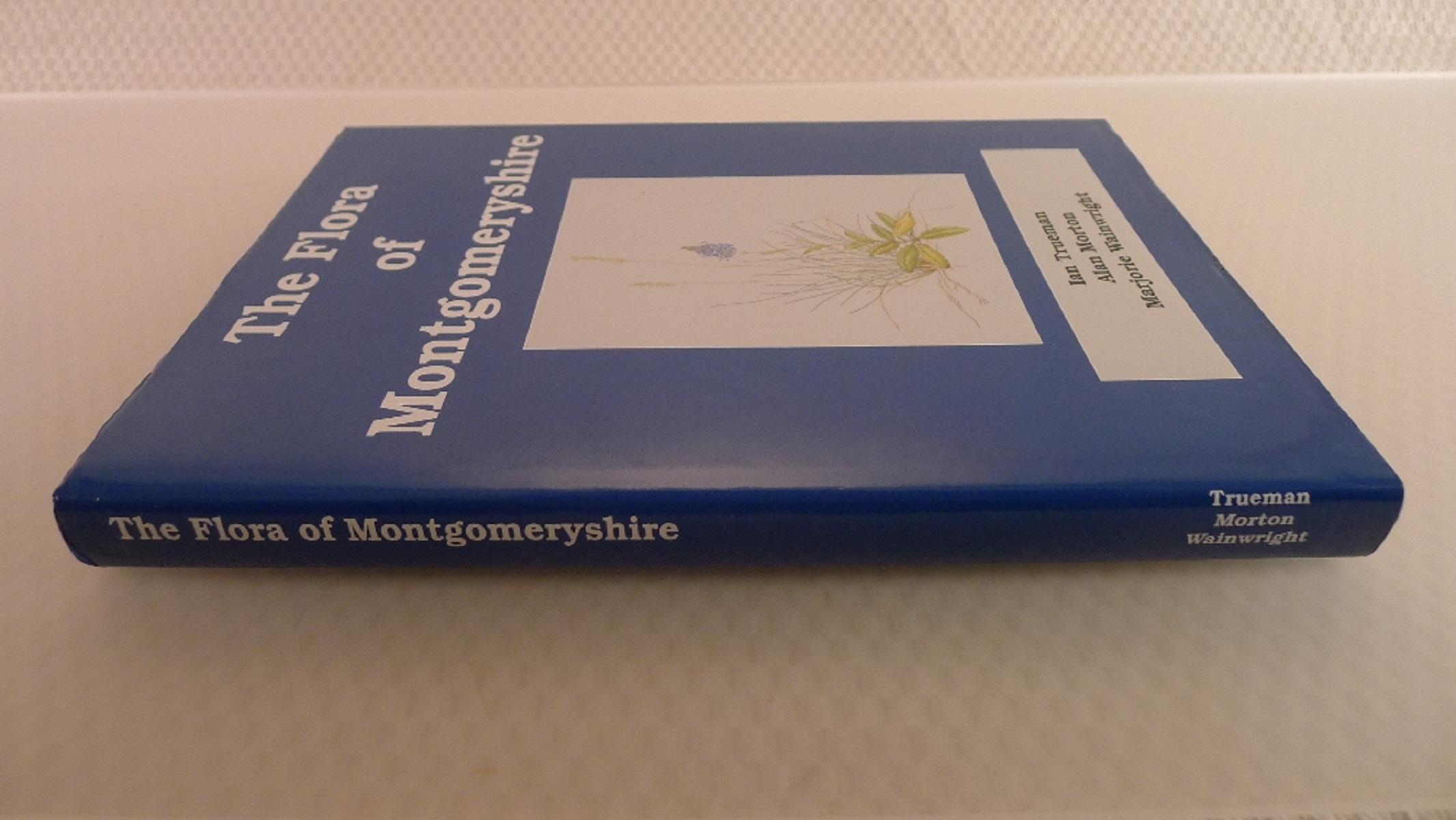 The Flora of Montgomeryshire by Ian Trueman, Alan Morton and Marjorie Wainwright published by - Image 2 of 7