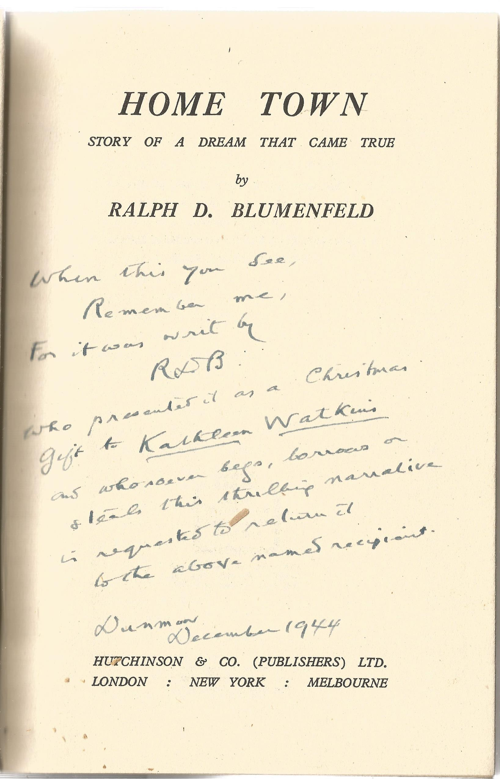 Ralph D Blumenfeld initialled note December 144 inside hardback book Home Town. Good condition, - Image 2 of 2
