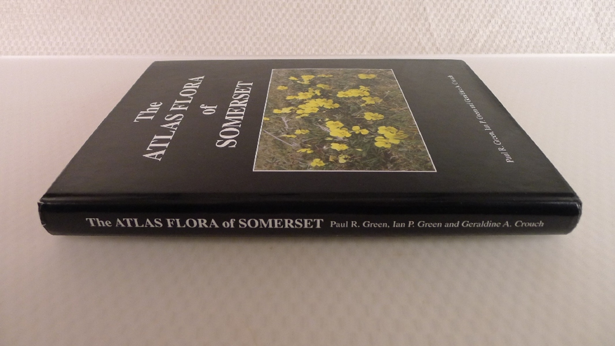 The Atlas Flora of Somerset by Paul R Green, Ian P Green and Geraldine A crouch published - Image 2 of 6