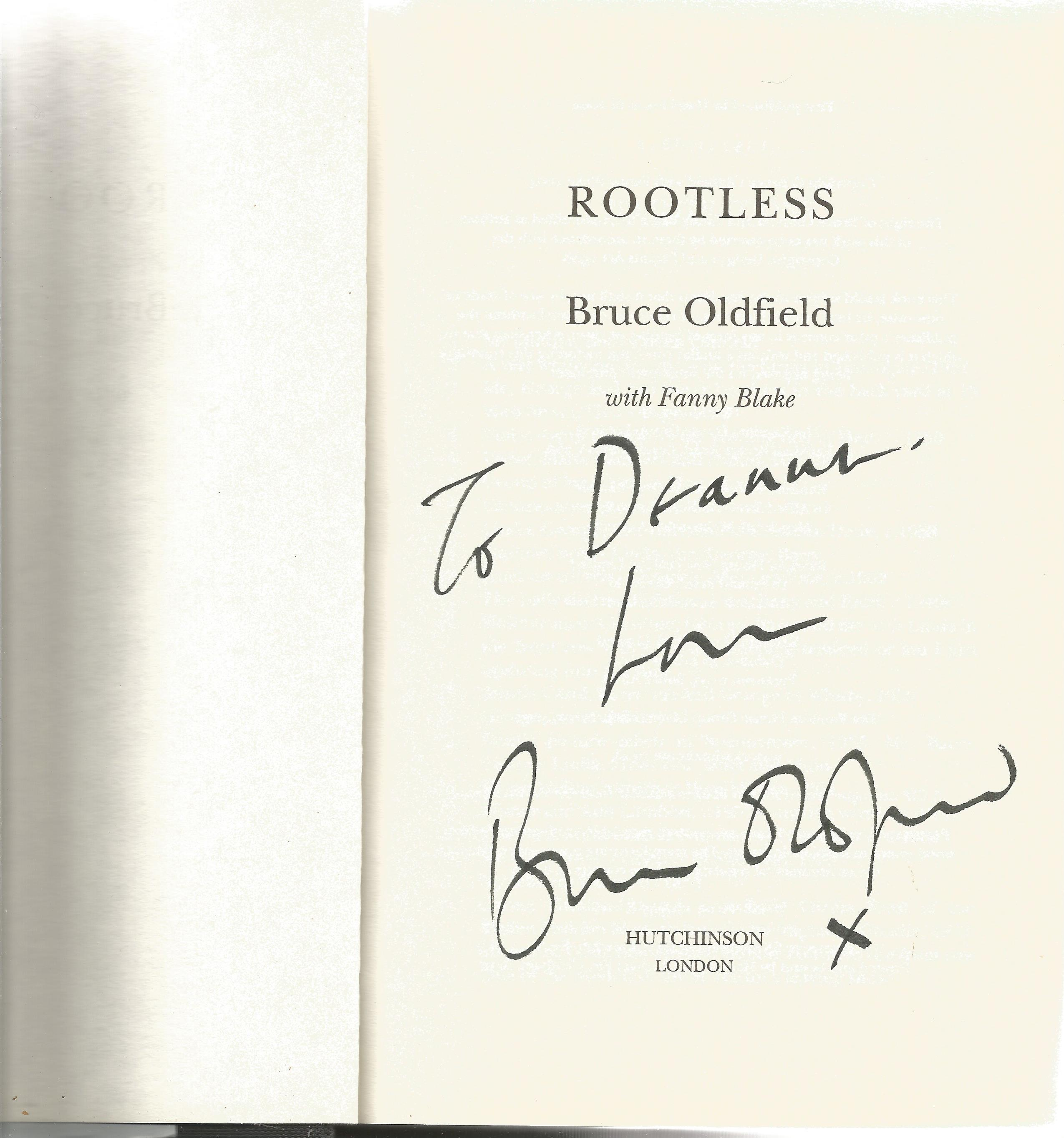 Bruce Oldfield signed autobiography Rootless. This hardback book has a dedicated signature - Image 2 of 2