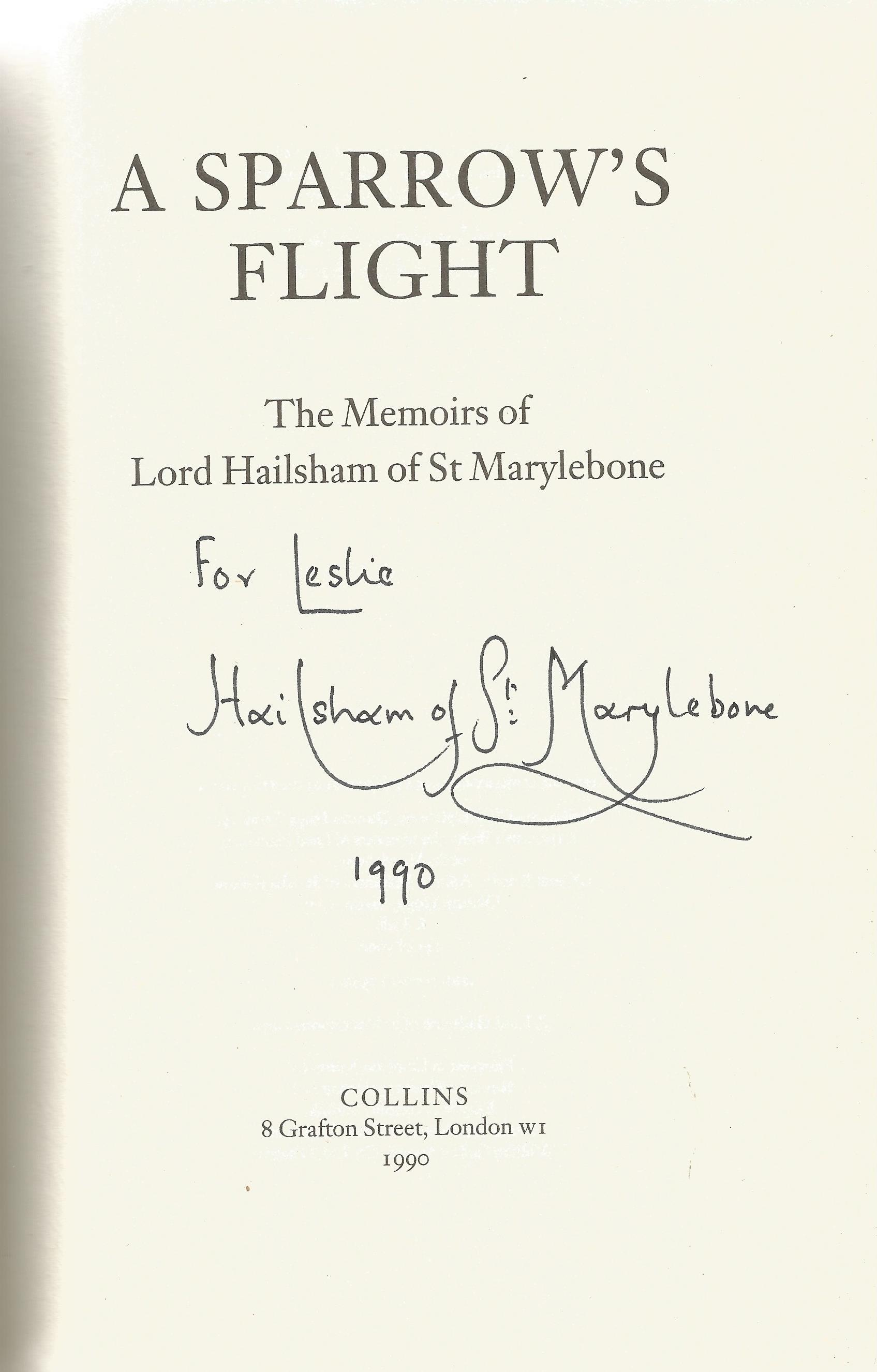 Lord Hailsham Hardback Book A Sparrow's Flight Memoirs signed by the Author on the Title Page - Image 2 of 2