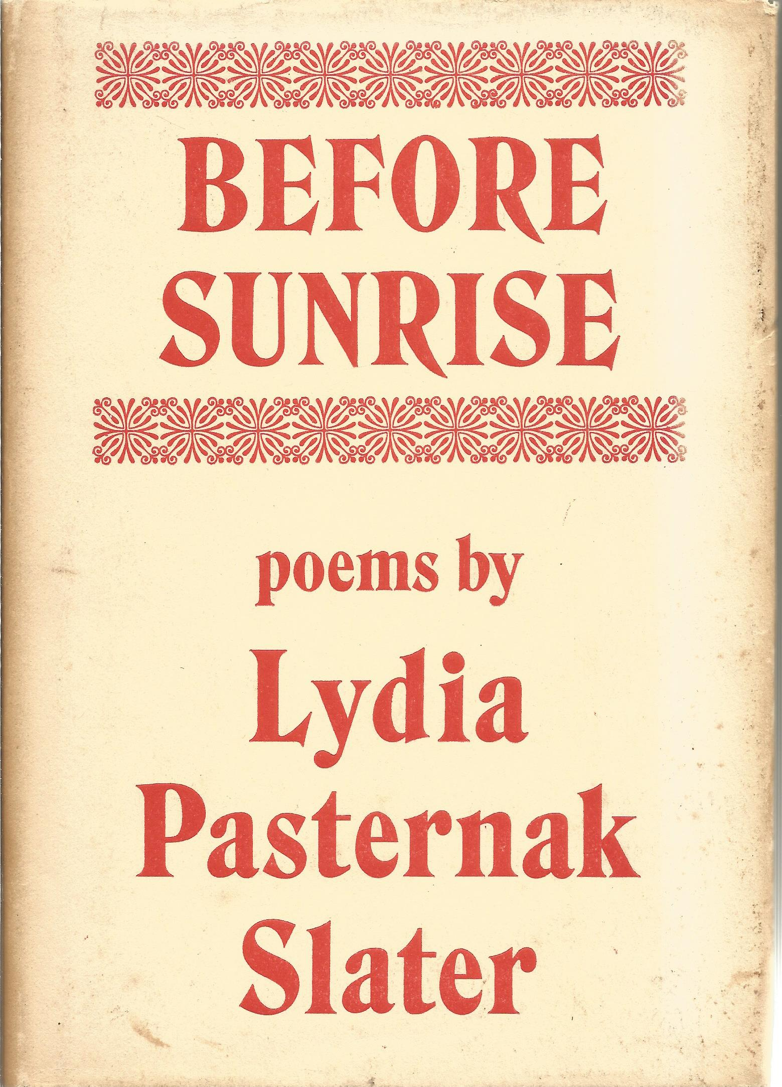 Lydia Pasternak Slater Hardback Book Before Sunrise signed by the Author on the First Page and dated