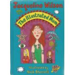 Jaqueline Wilson Hardback Book The Illustrated Mum signed by the Author on the Title Page . We