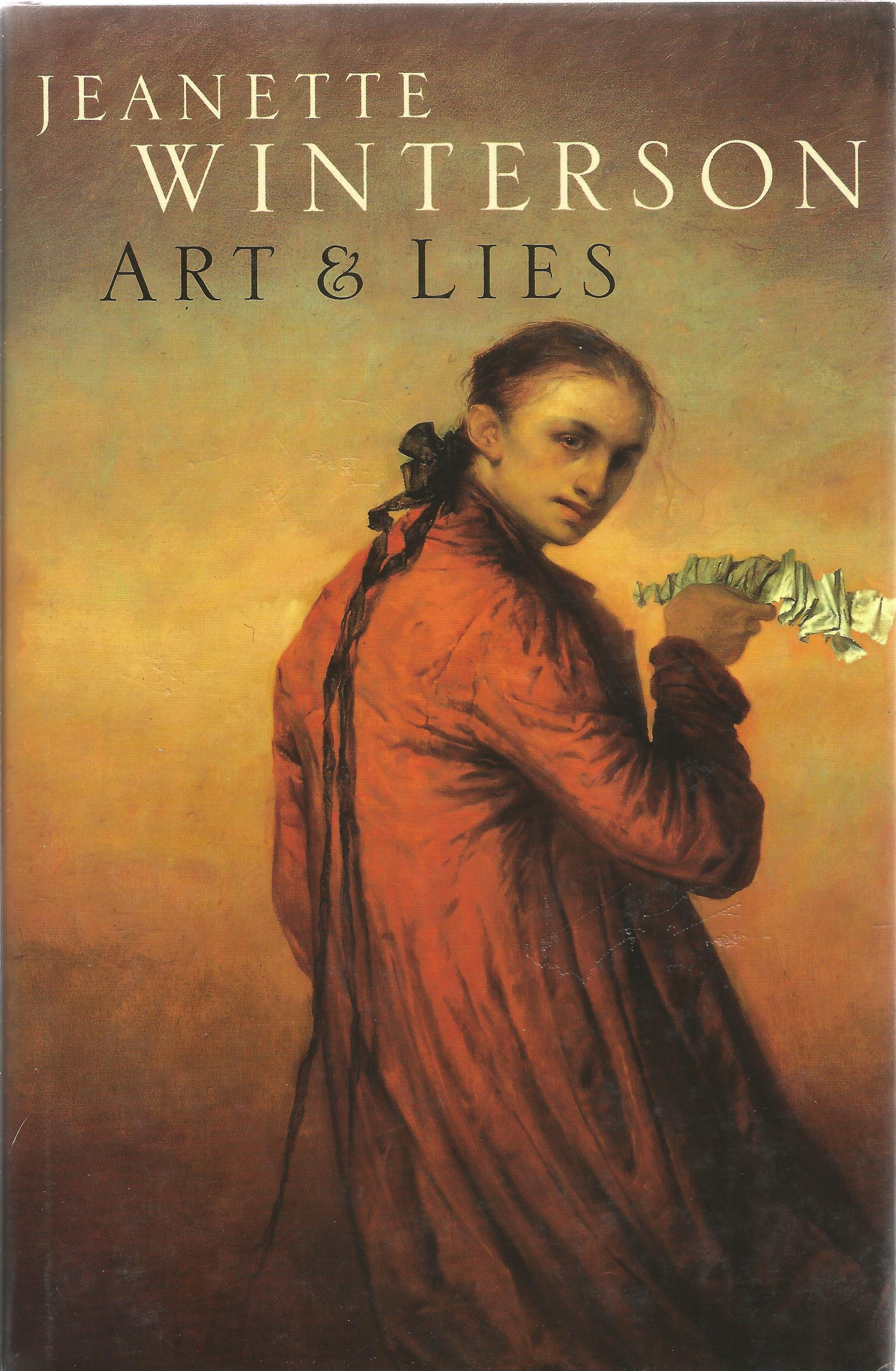 Jeanette Winterson Hardback Book Art & Lies signed by the Author on the Title Page dust cover and
