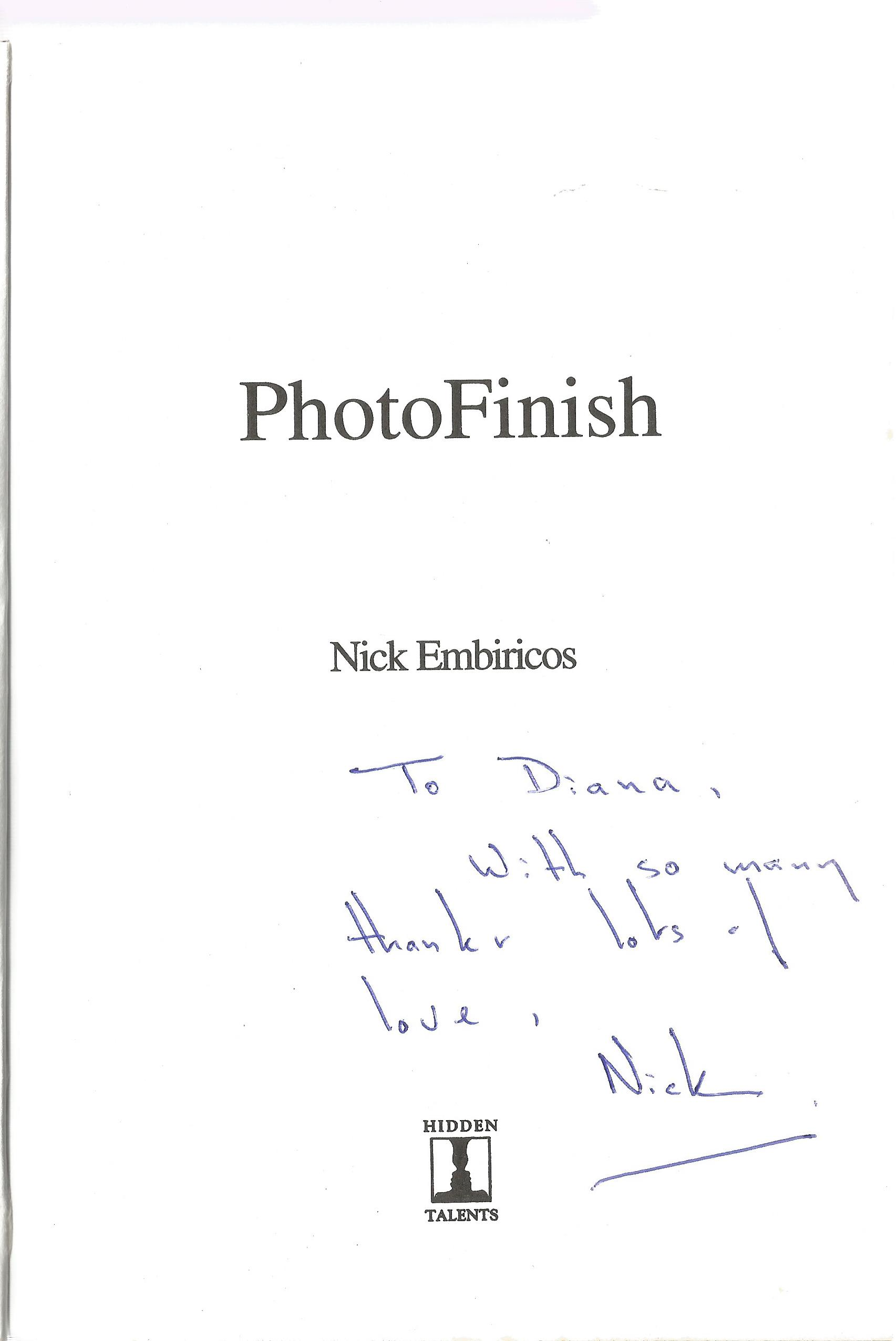 Nick Embiricos Paperback Book Photo Finish signed by the Author on the Title Page First Edition also - Image 2 of 2