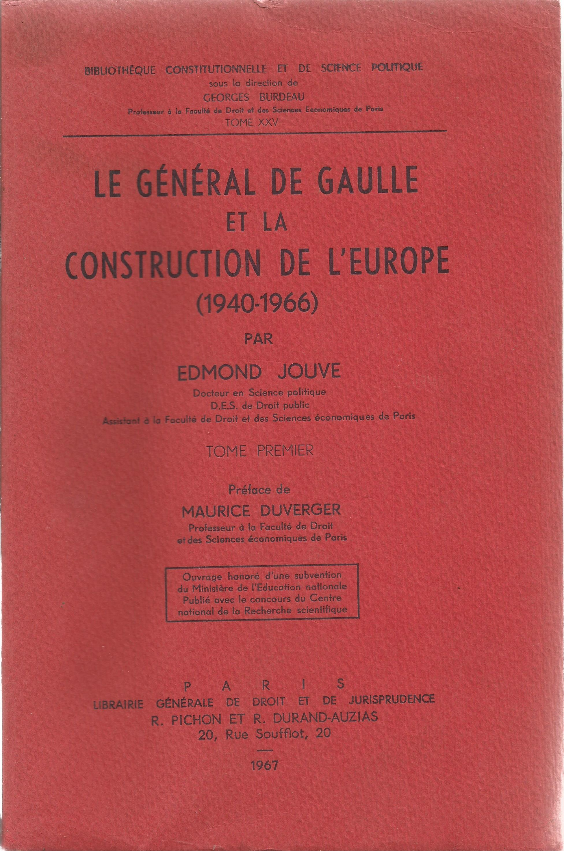 Edmond Jouve signed paperback book titled Le General De Gaulle Et La Construction De L'Europe