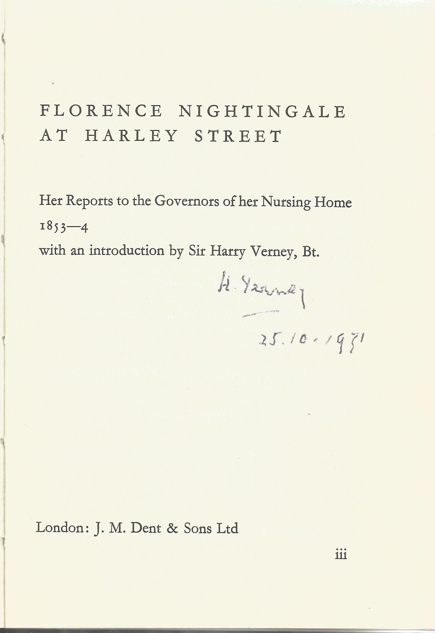 Signed Hardback Book Florence Nightingale at Harley Street Introduction & Signed by Sir Harry Verney - Image 2 of 3