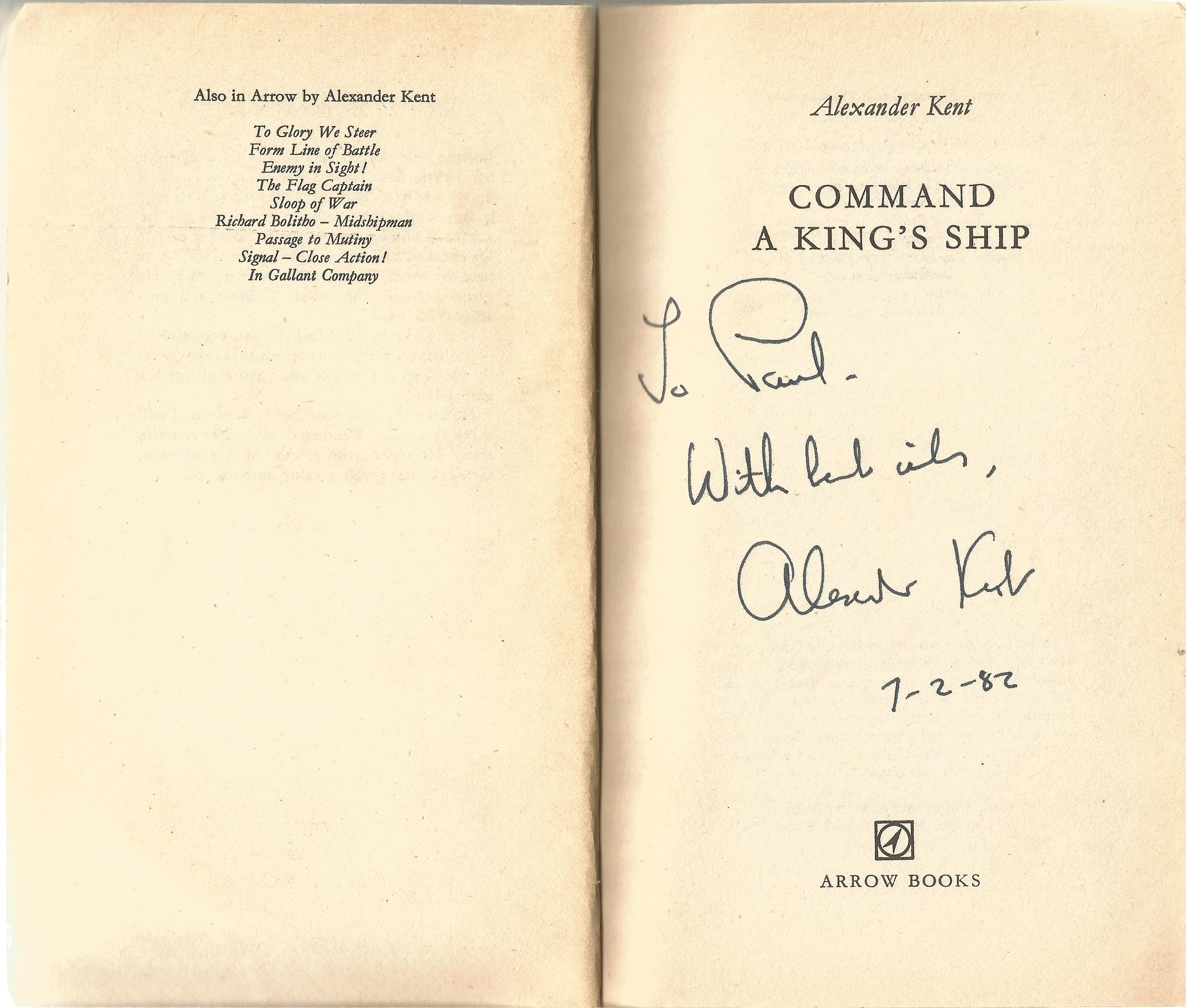 Alexander Kent Paperback Book Command a king's Ship signed by the Author on the Title Page some - Image 2 of 2