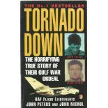 RAF Flight Lieutenants John Peters and John Nichol Paperback Book Tornado Down signed by John Nichol