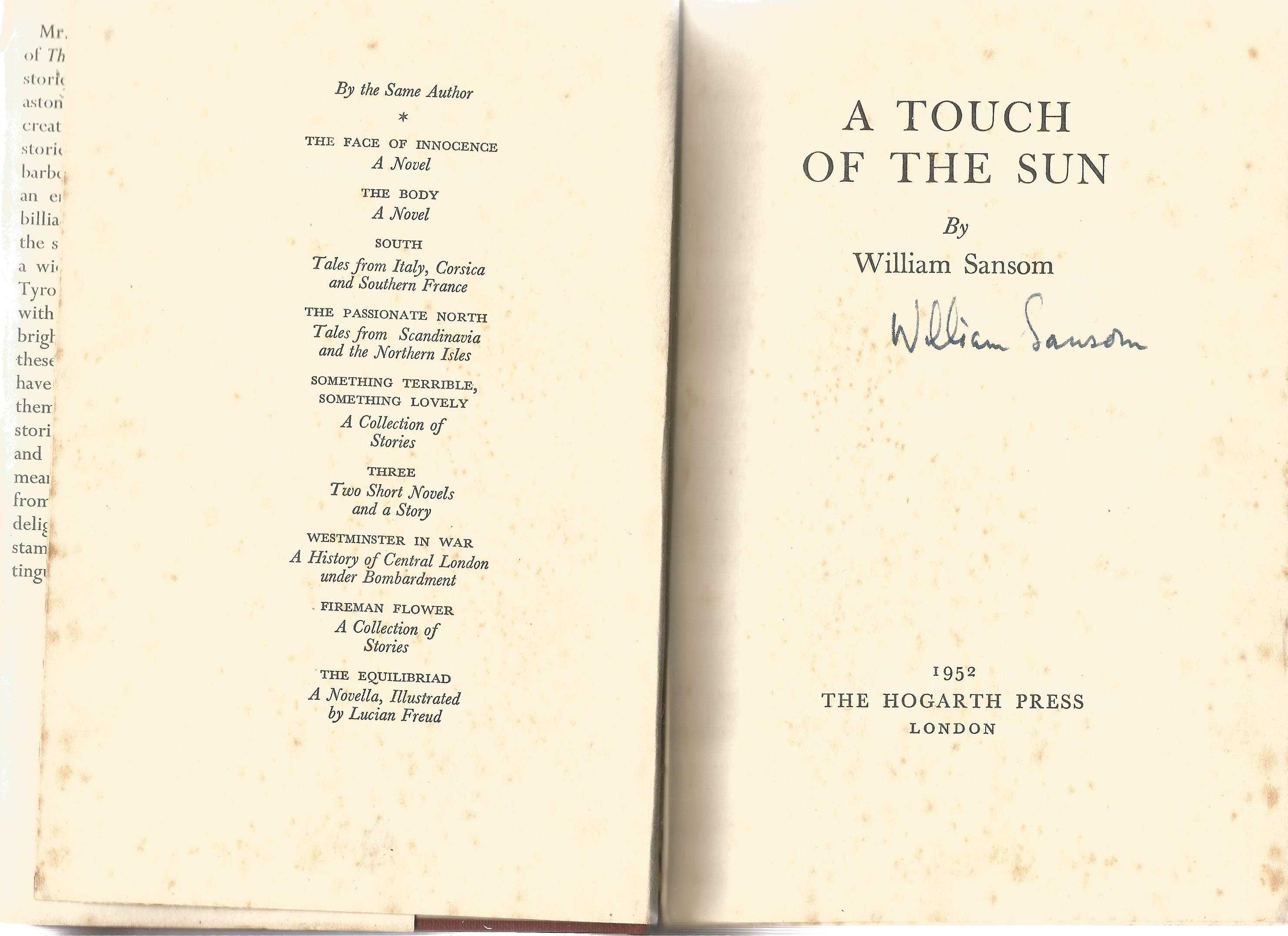 William Sansom Hardback Book A Touch of the Sun 1952 signed by the Author on the Title Page some - Image 2 of 3