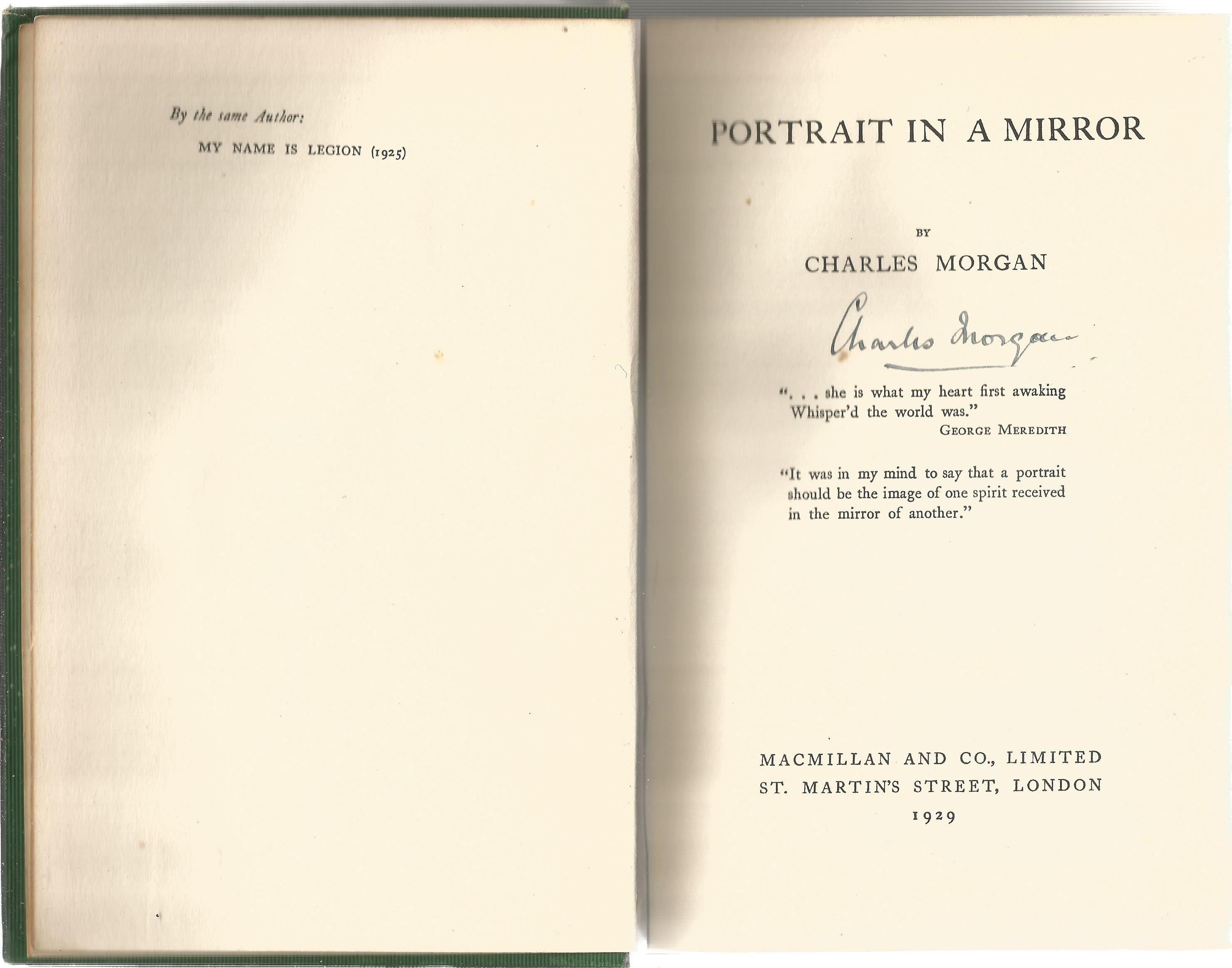 Portrait in a Mirror author signed vintage hardback book written by Charles Morgan. Published in - Image 3 of 3