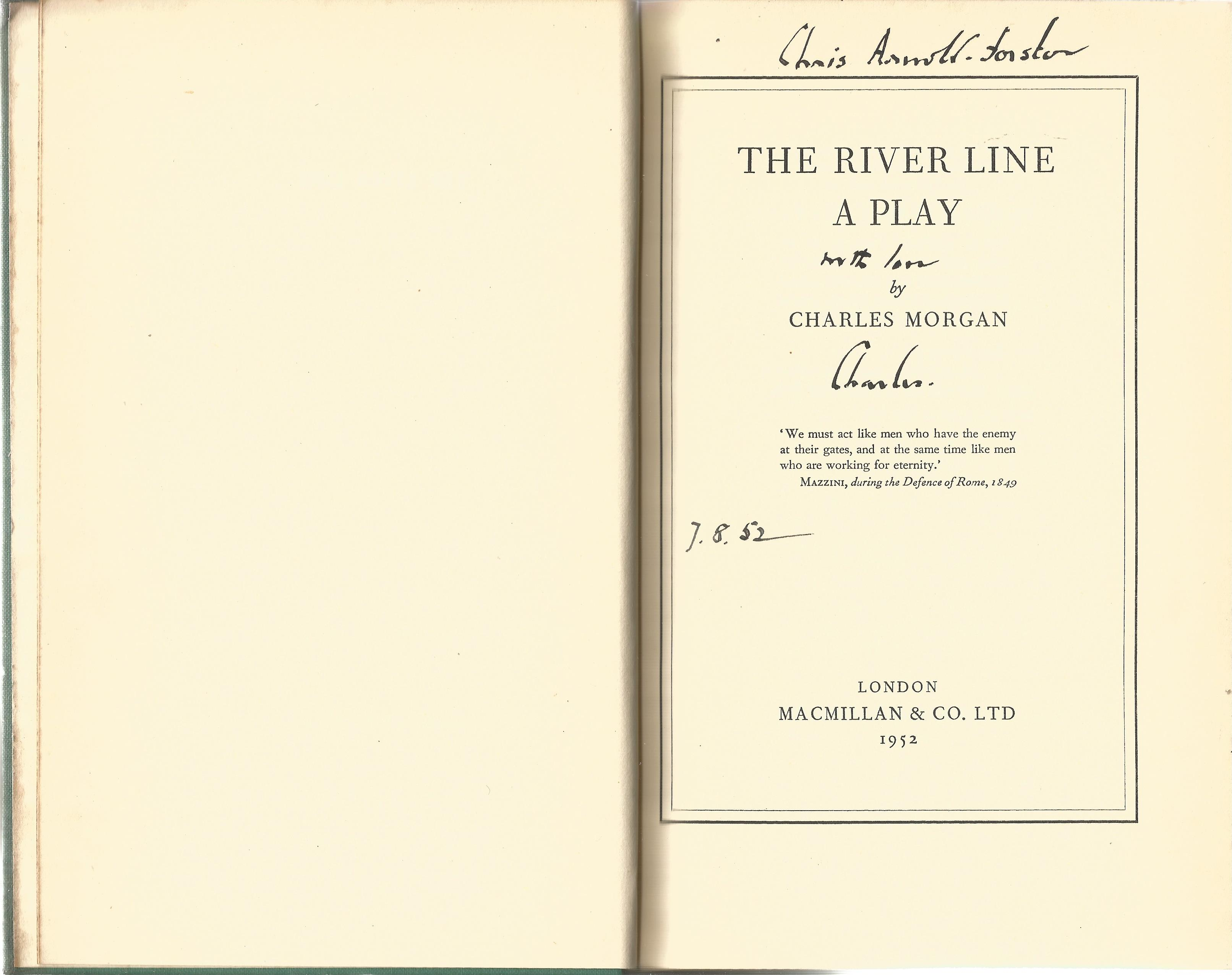 Charles Morgan Hardback Book The River Line A Play signed by the Author on the Title Page and - Image 2 of 2