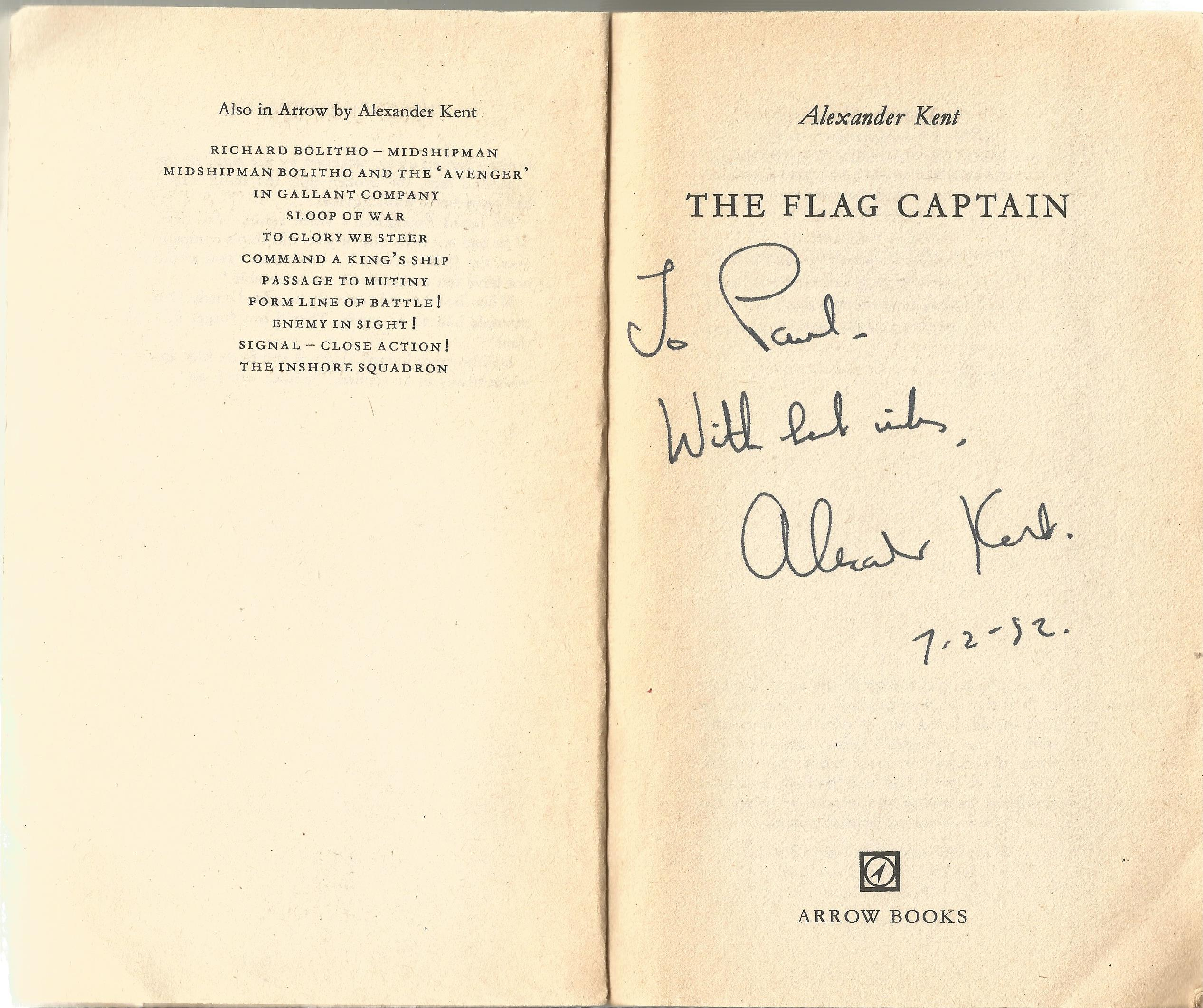 Alexander Kent Paperback Book The Flag Captain signed by the Author on the Title Page some minor - Image 2 of 2