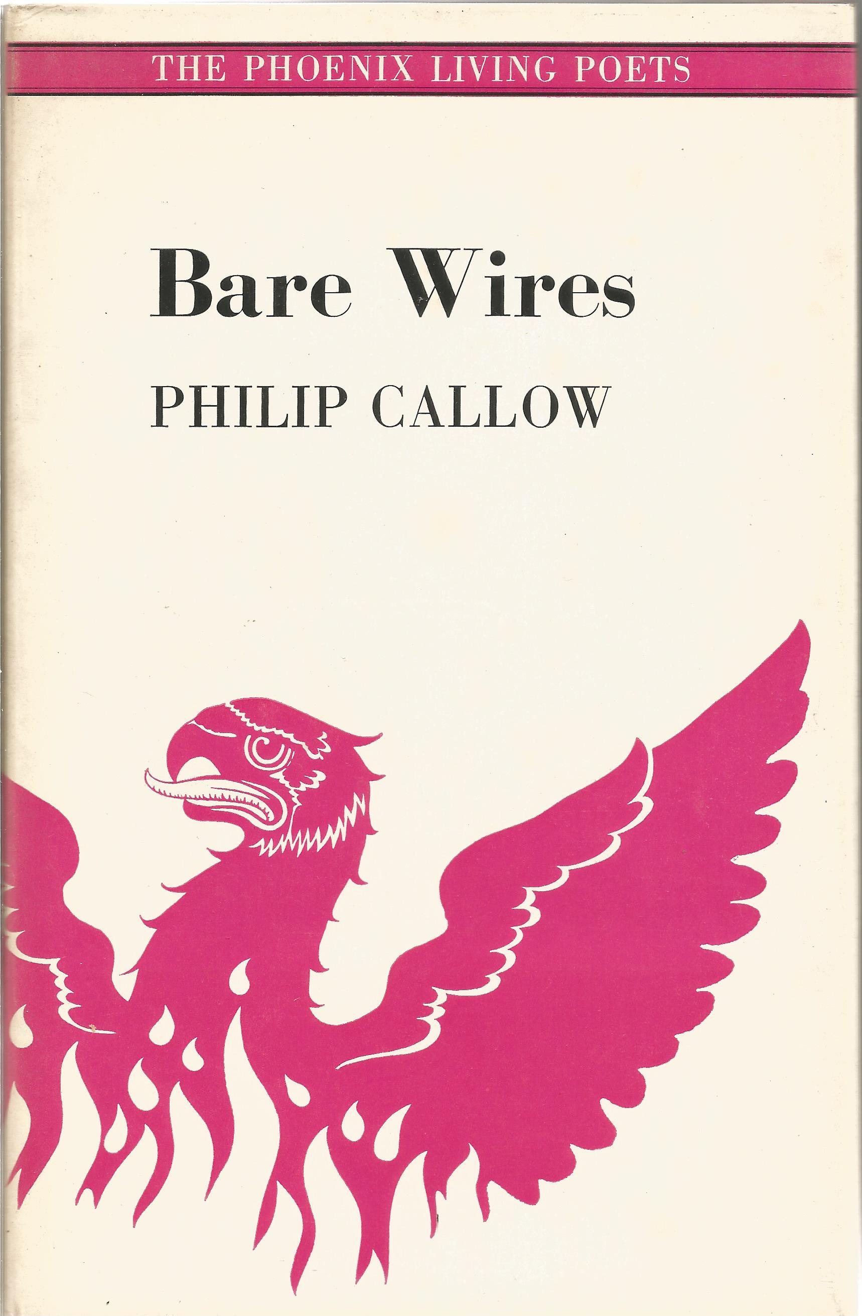 Philip Callow Hardback Book Bare Wires signed by the Author on the Title Page Includes four cards