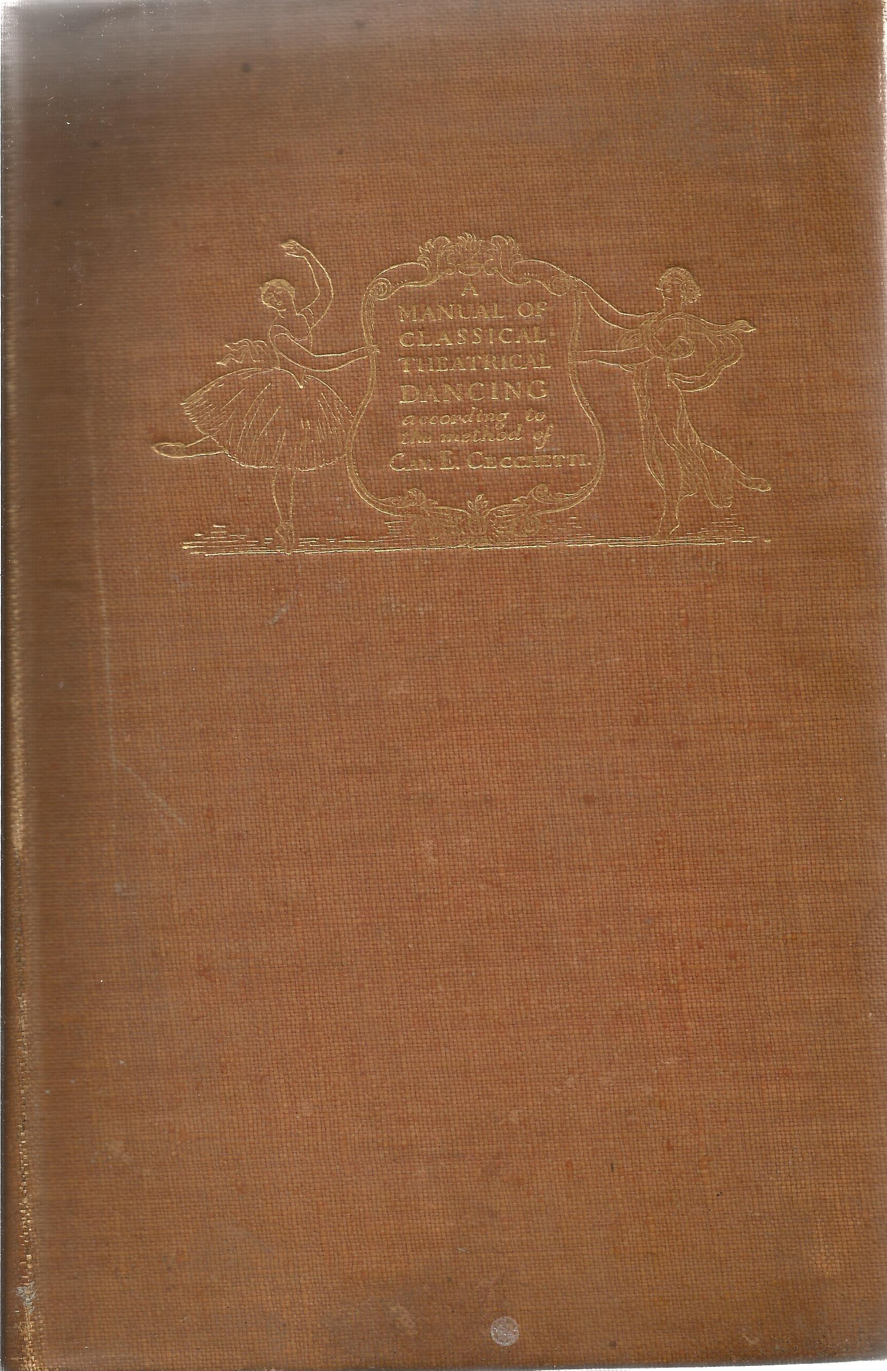 Signed Hardback Book Theory & Practice of Classical Theatrical Dancing Cyril W Beaumont &