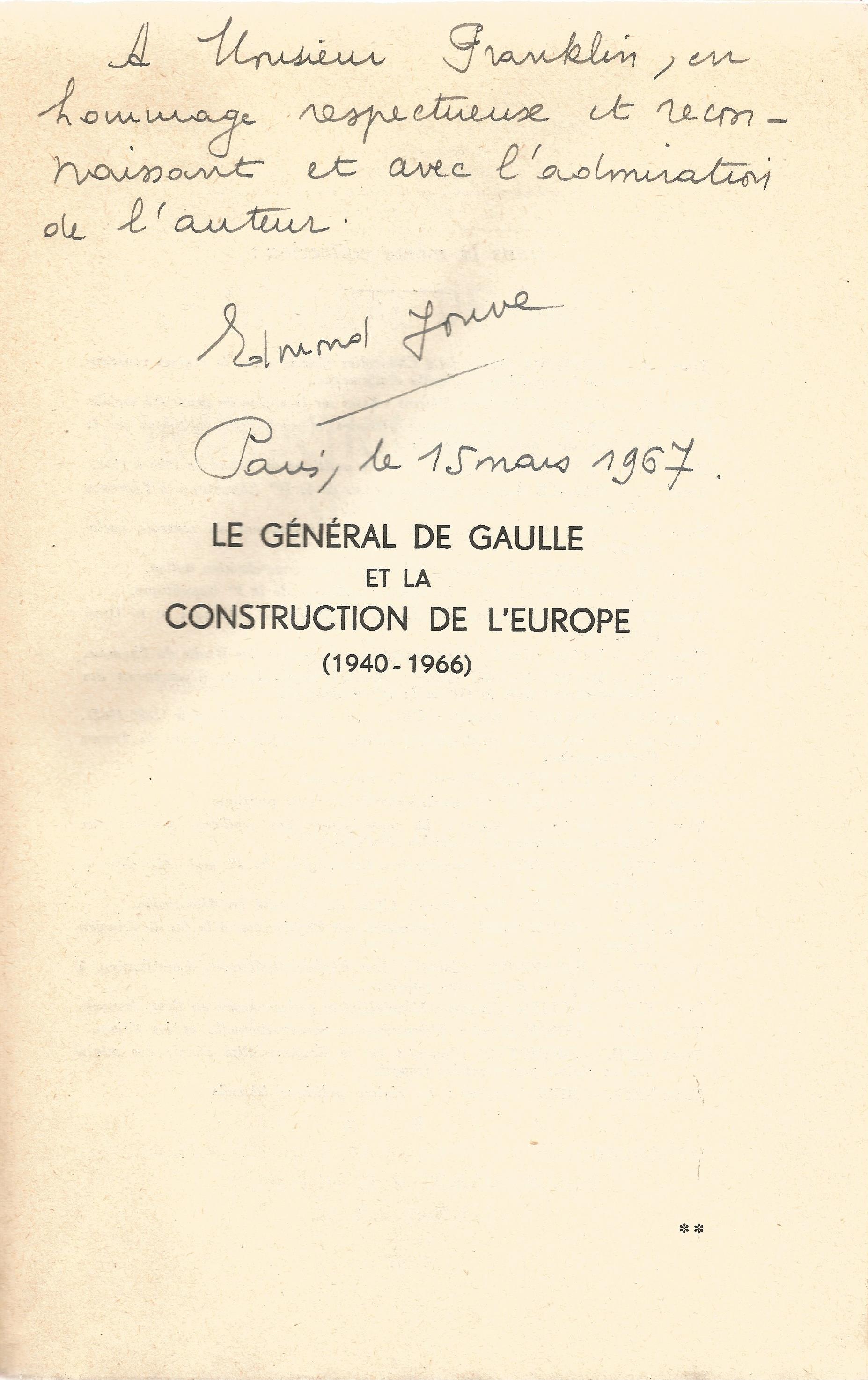 Edmond Jouve signed paperback book titled Le General De Gaulle Et La Construction De L'Europe - Image 2 of 2