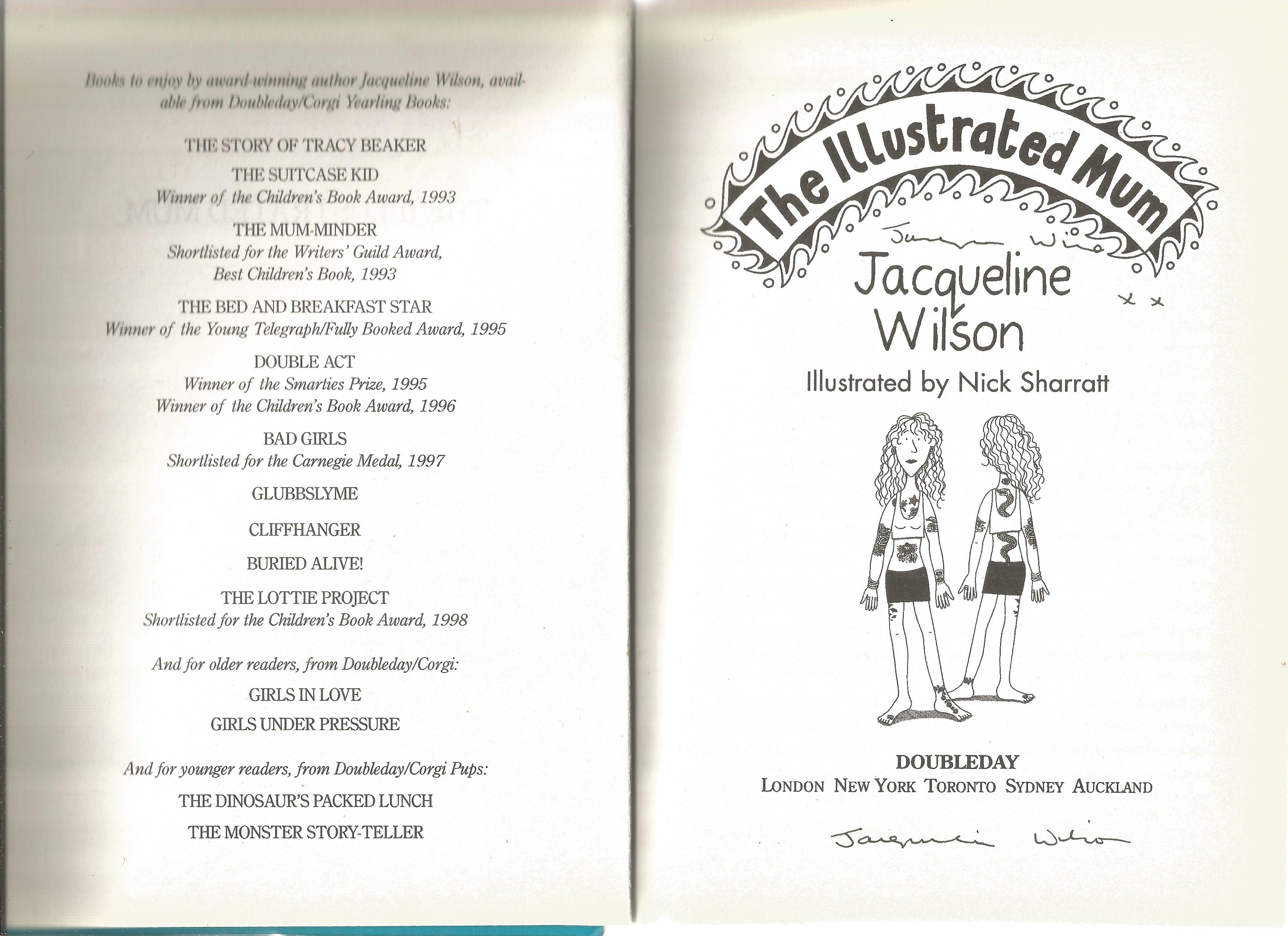 Jaqueline Wilson Hardback Book The Illustrated Mum signed by the Author on the Title Page . We - Image 2 of 2